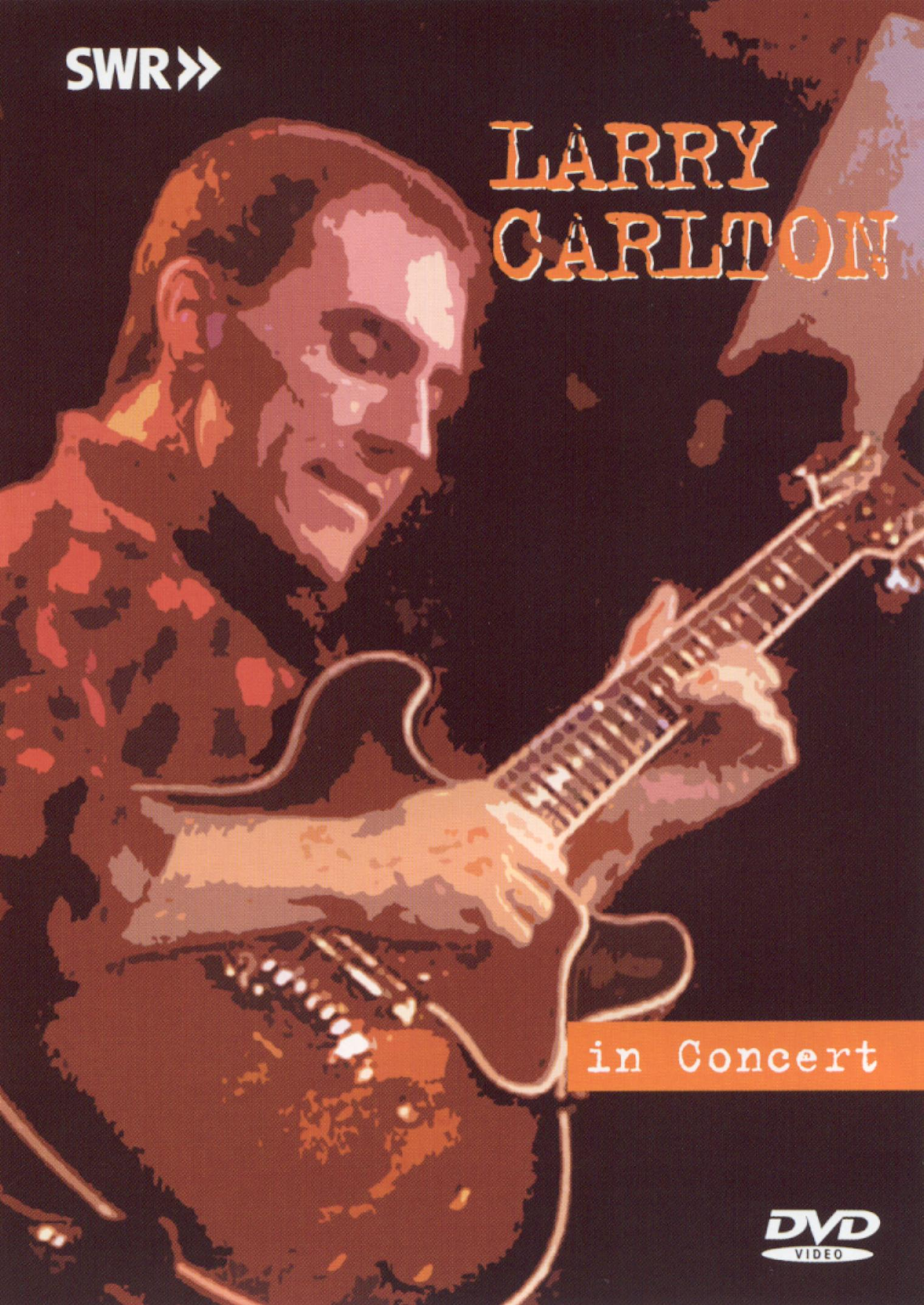 Ohne Filter - Musik Pur: Larry Carlton in Concert