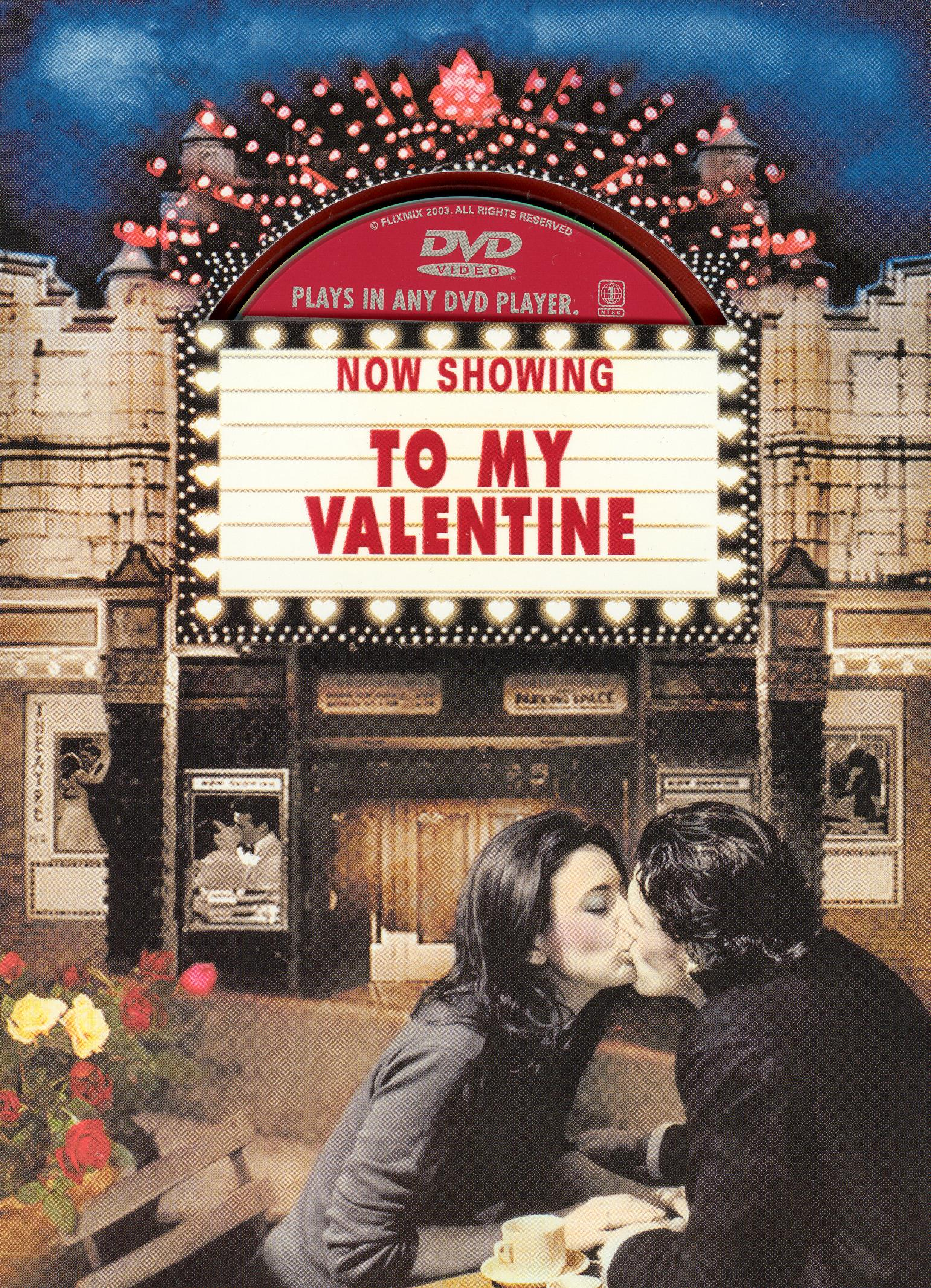 Now Showing: To My Valentine