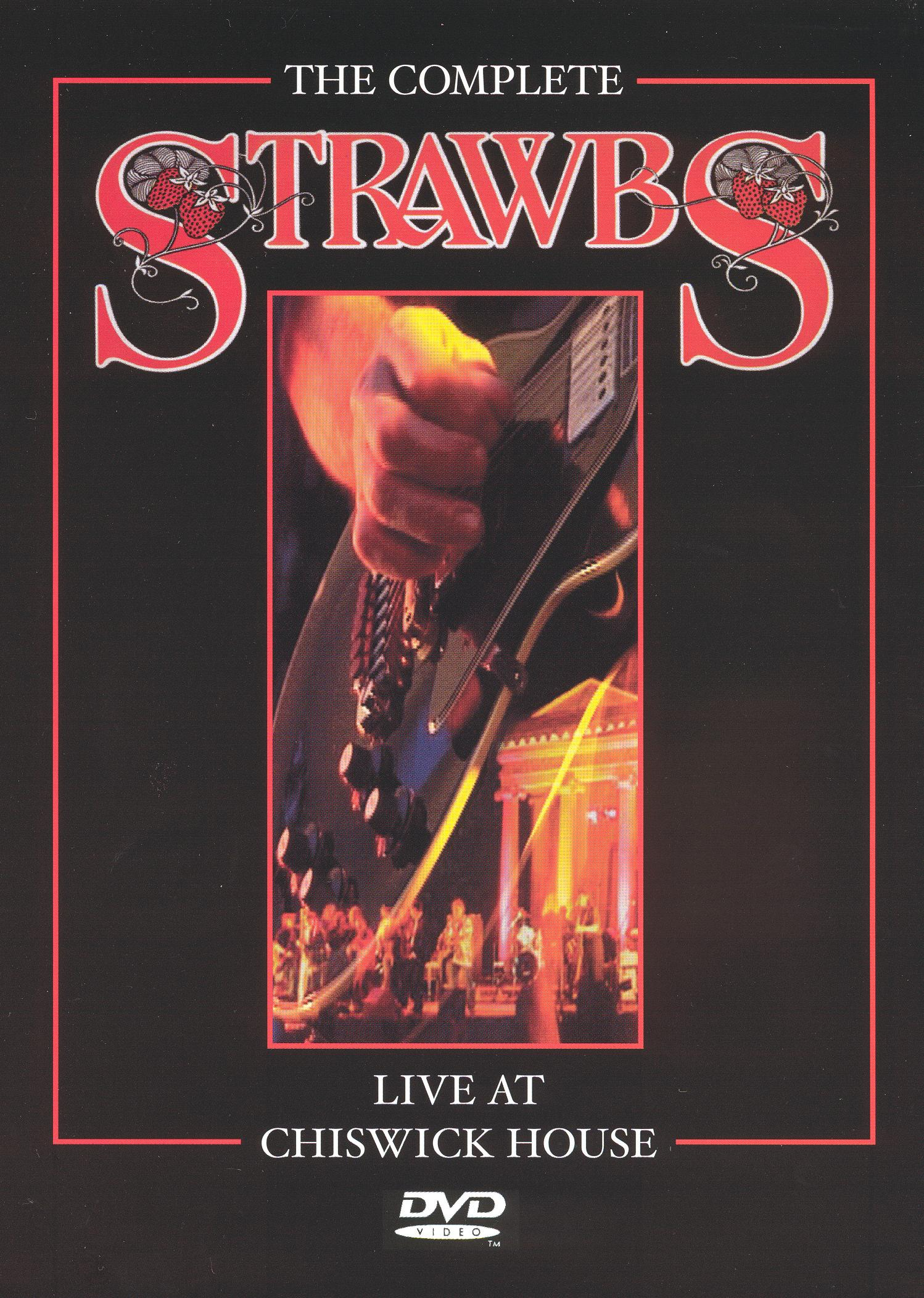 The Strawbs: The Complete Strawbs - Live at Chiswick House