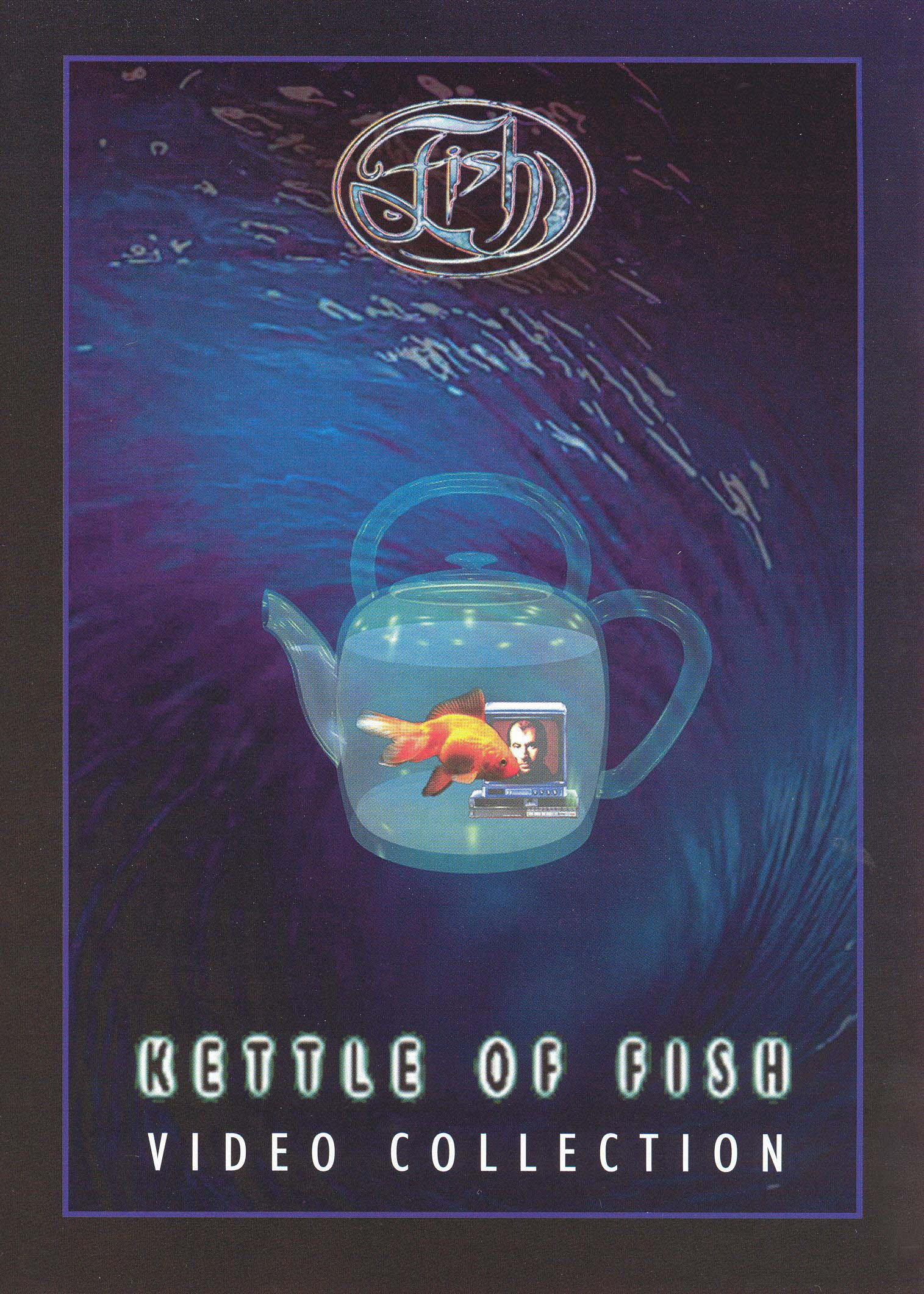 Fish: Kettle of Fish - Video Collection