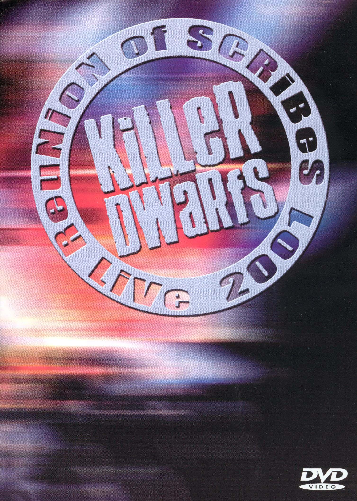 Killer Dwarfs: Reunion of Scribes - Live