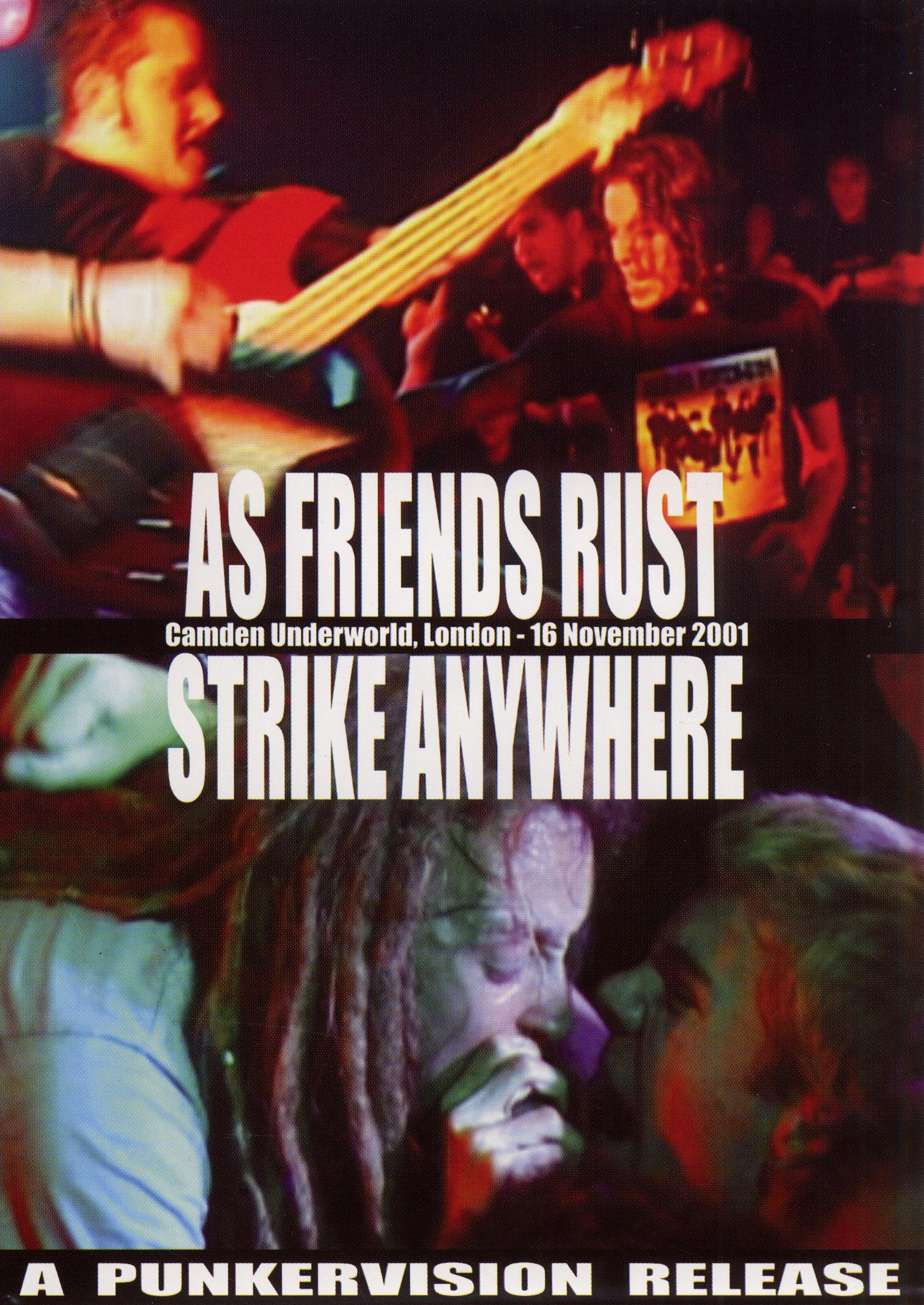 As Friends Rust/Strike Anywhere:  Live at the Camden Underworld, London