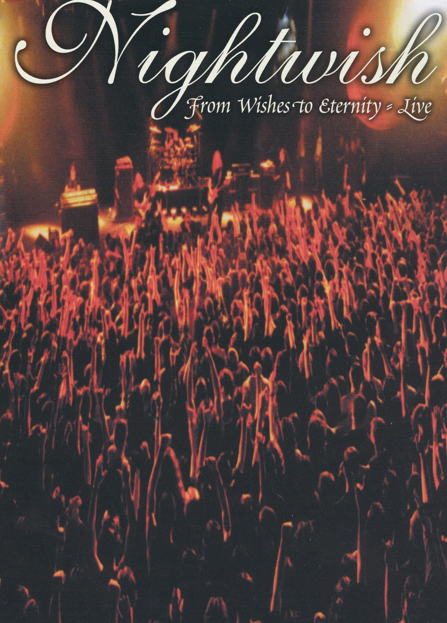 Nightwish: From Wishes to Eternity - Live