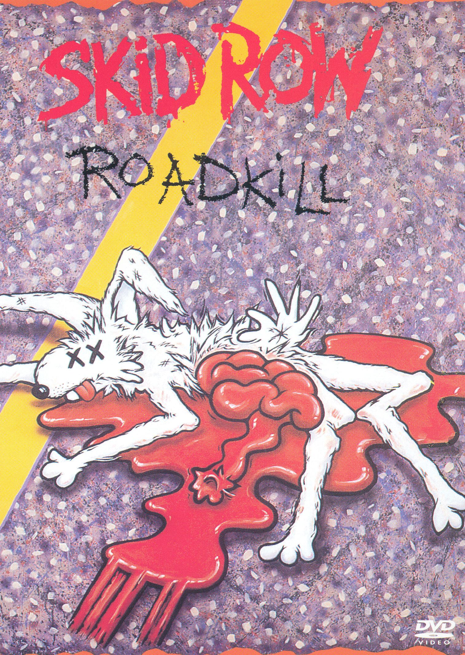 Skid Row: Roadkill