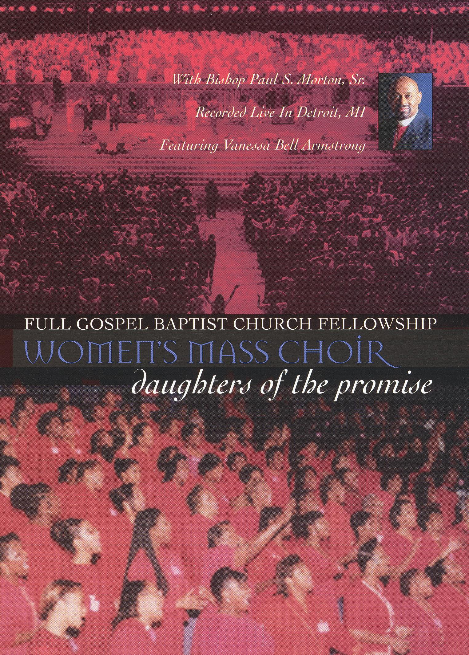 Full Gospel Baptist Fellowship Mass Choir: Women's Mass Choir - Daughters of the Promise
