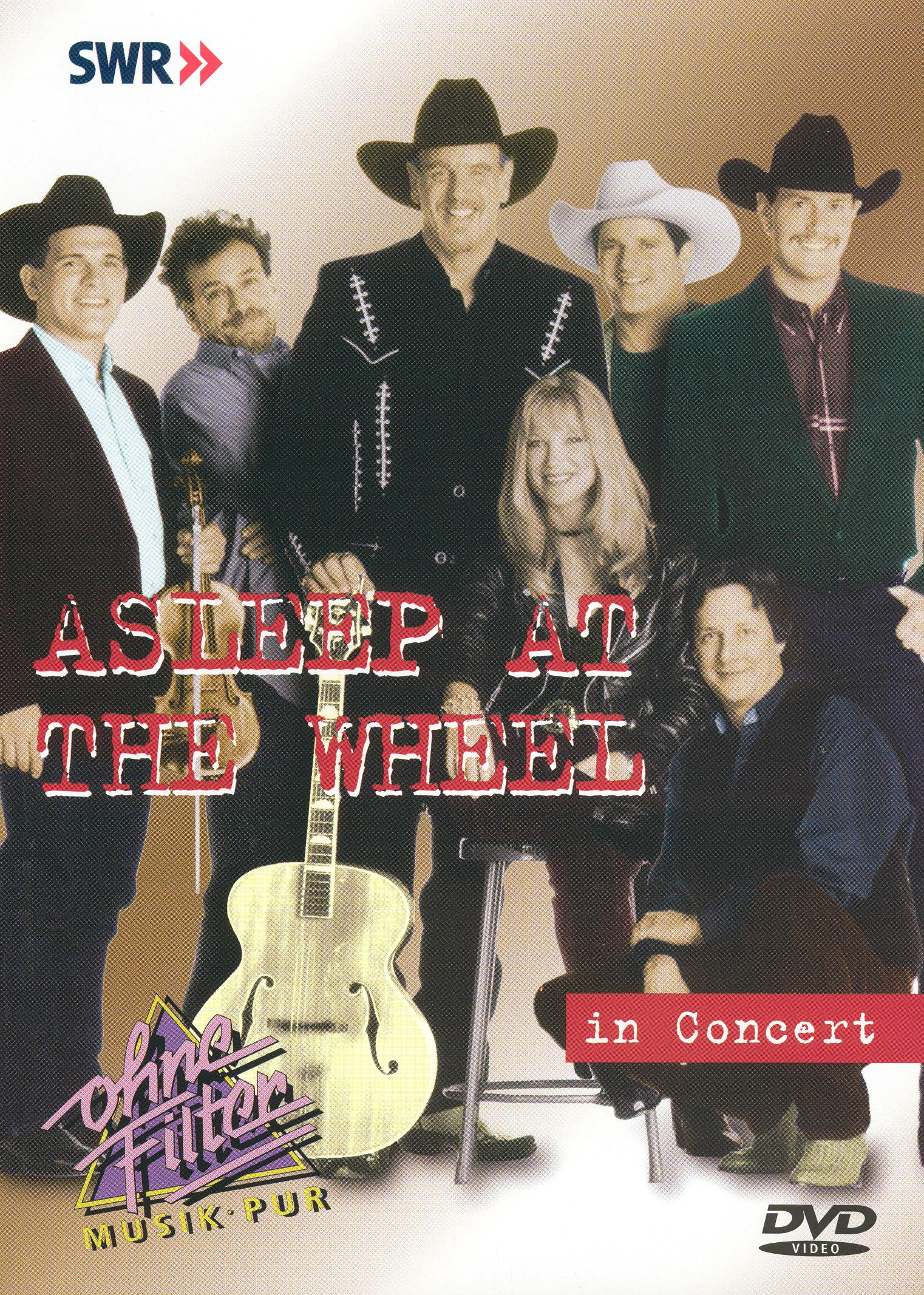 Ohne Filter - Musik Pur: Asleep at the Wheel in Concert