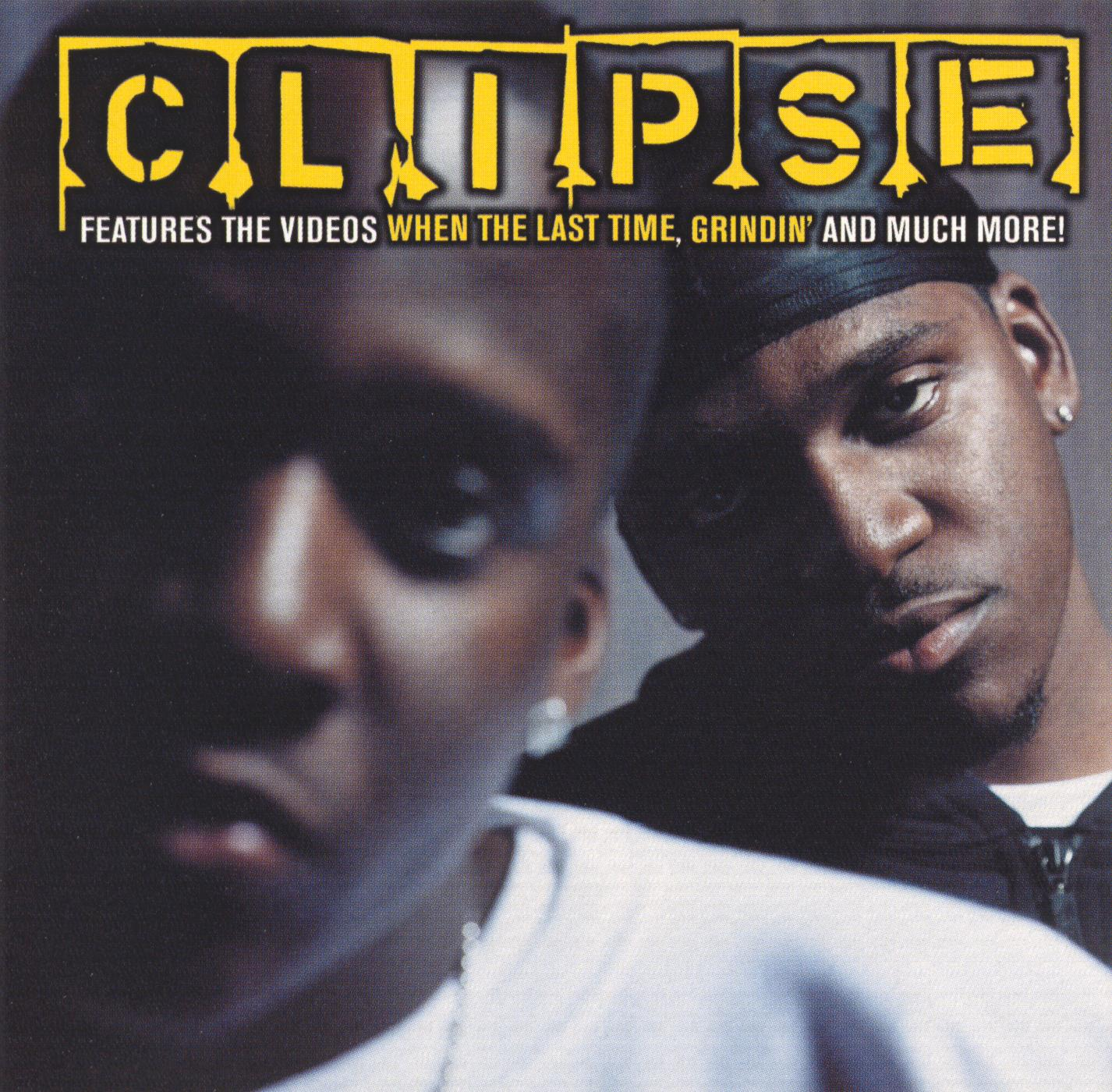 Clipse: When The Last Time/Grindin [DVD Single]
