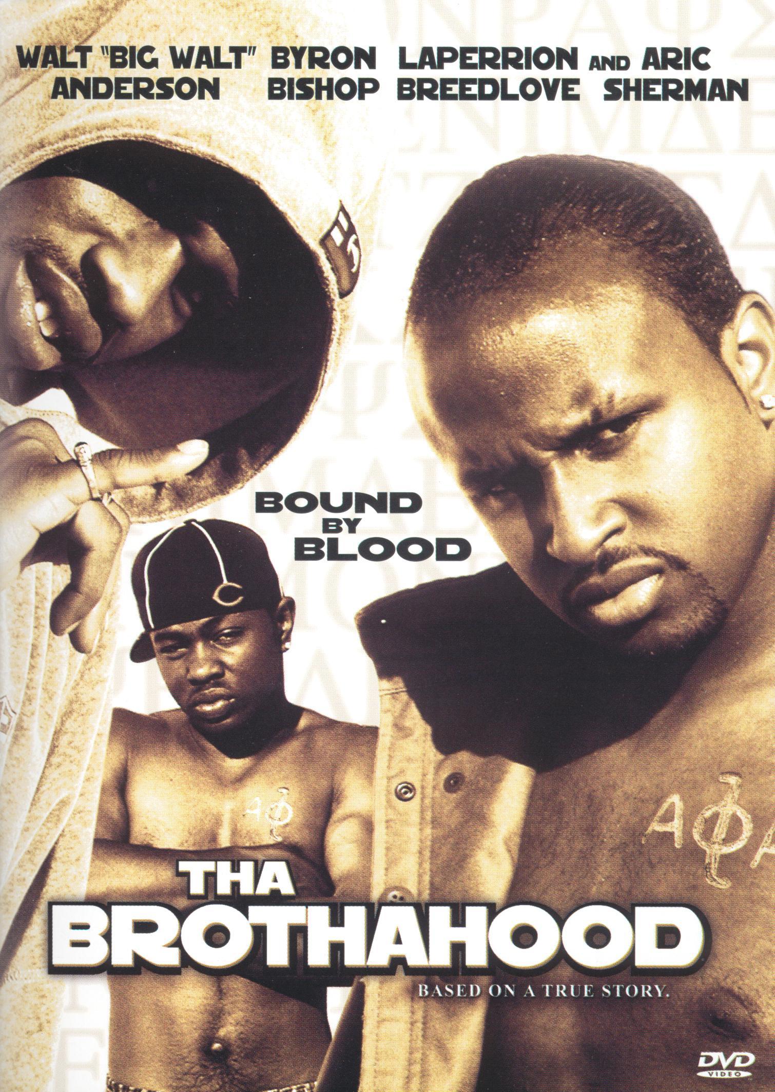 Tha Brothahood
