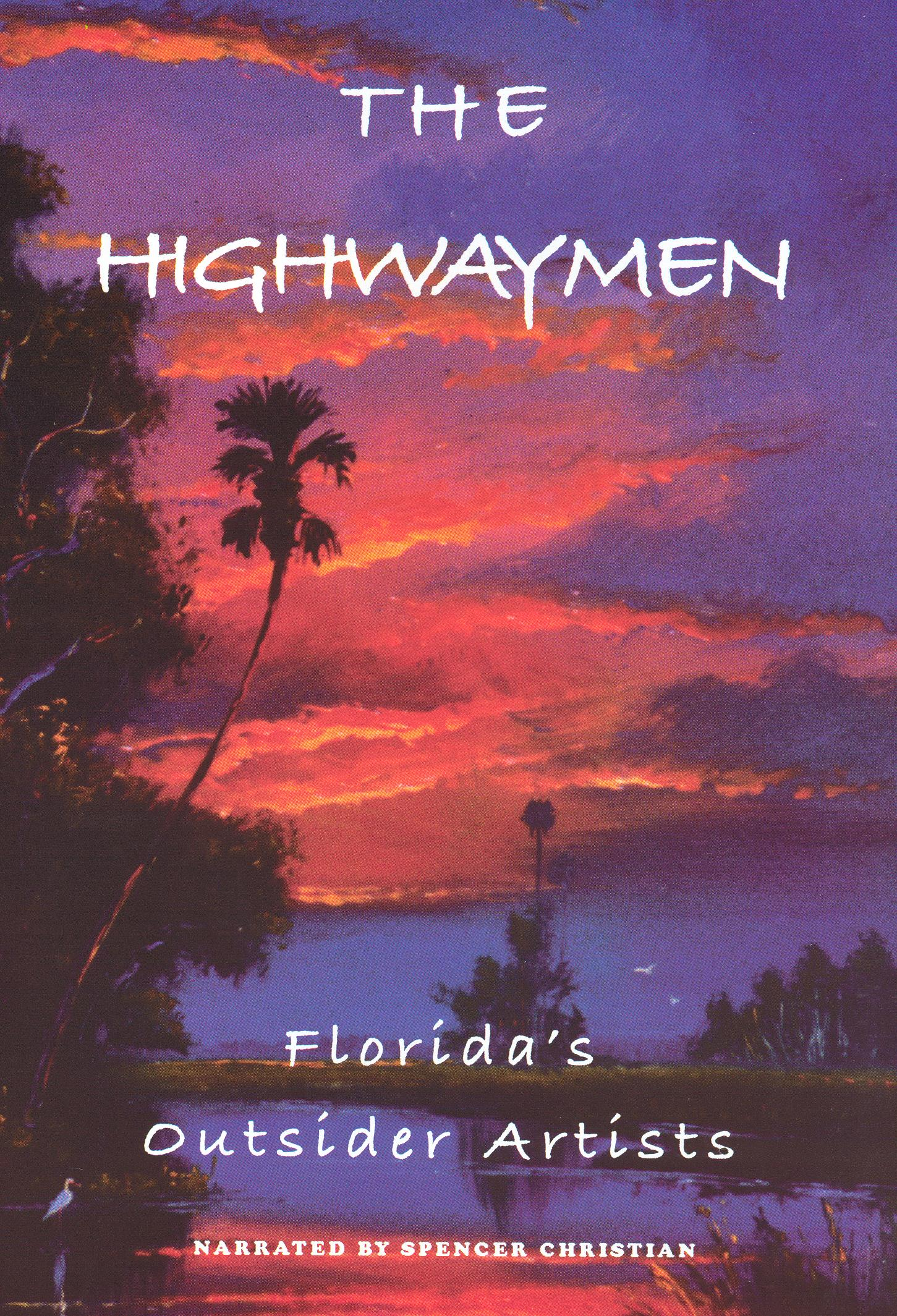 The Highwaymen: Florida's Outsider Artists