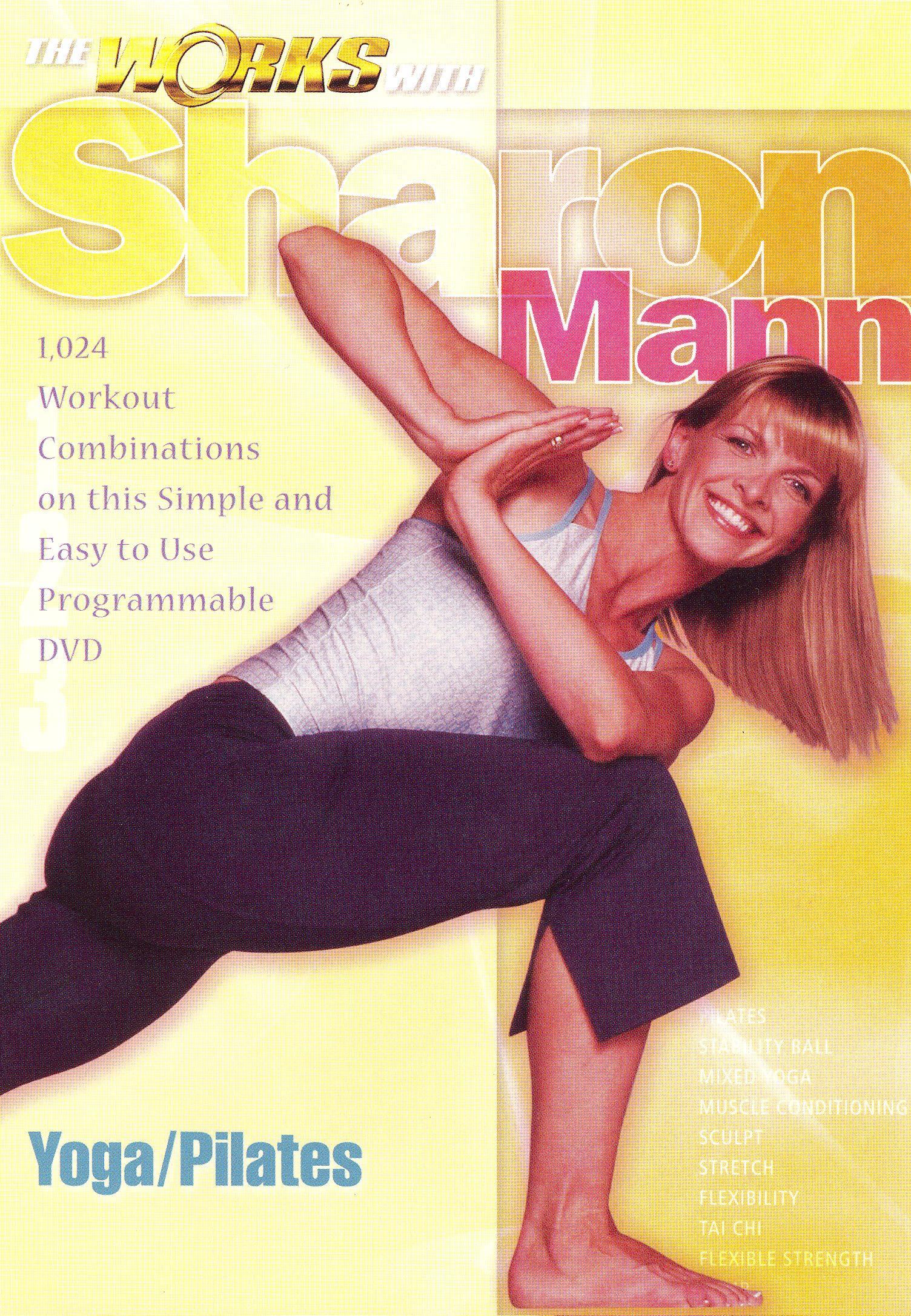 Sharon Mann: The Works - Yoga/Pilates