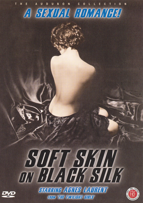 Soft Skin on Black Silk