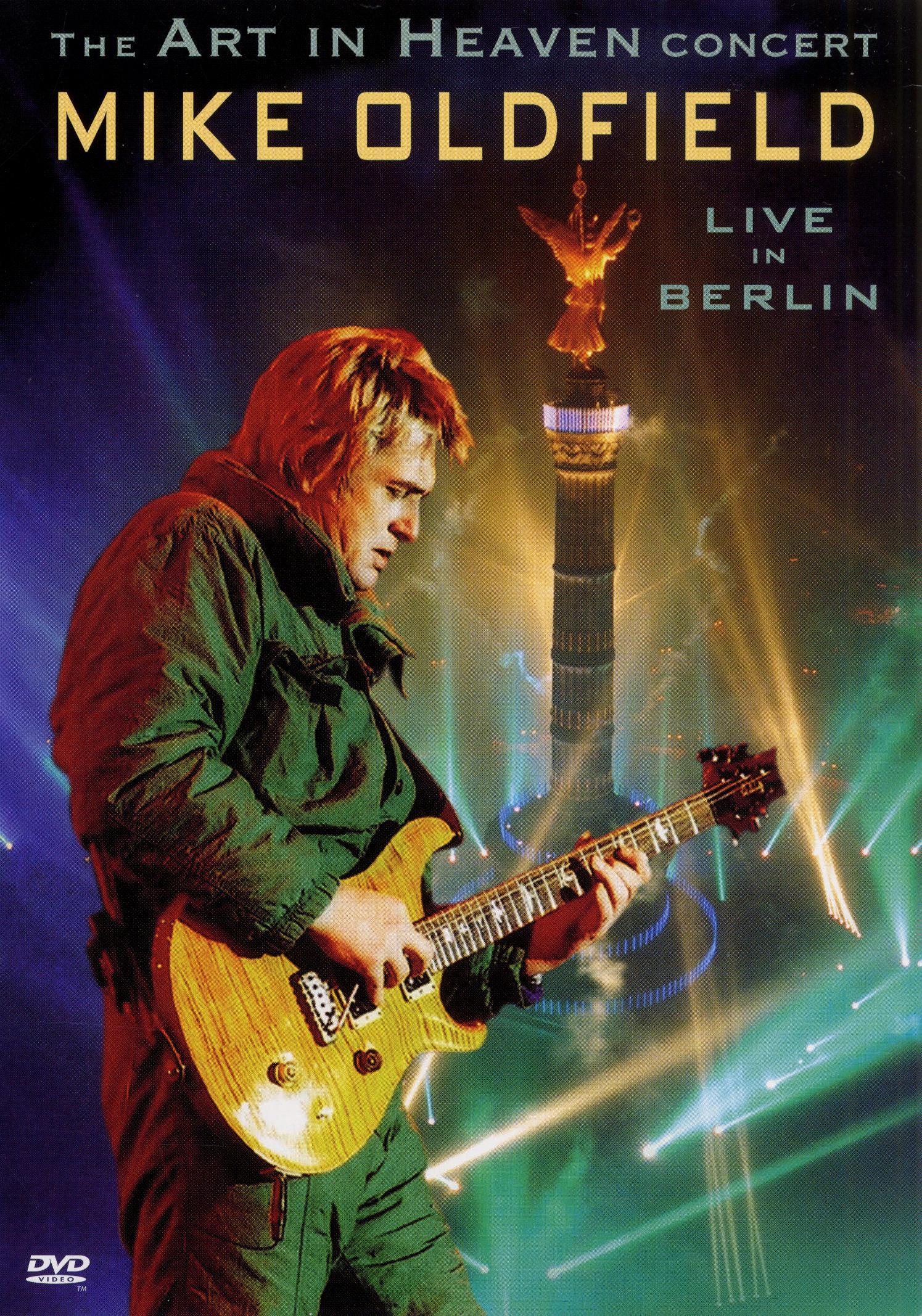Mike Oldfield: The Art in Heaven Concert - Live in Berlin