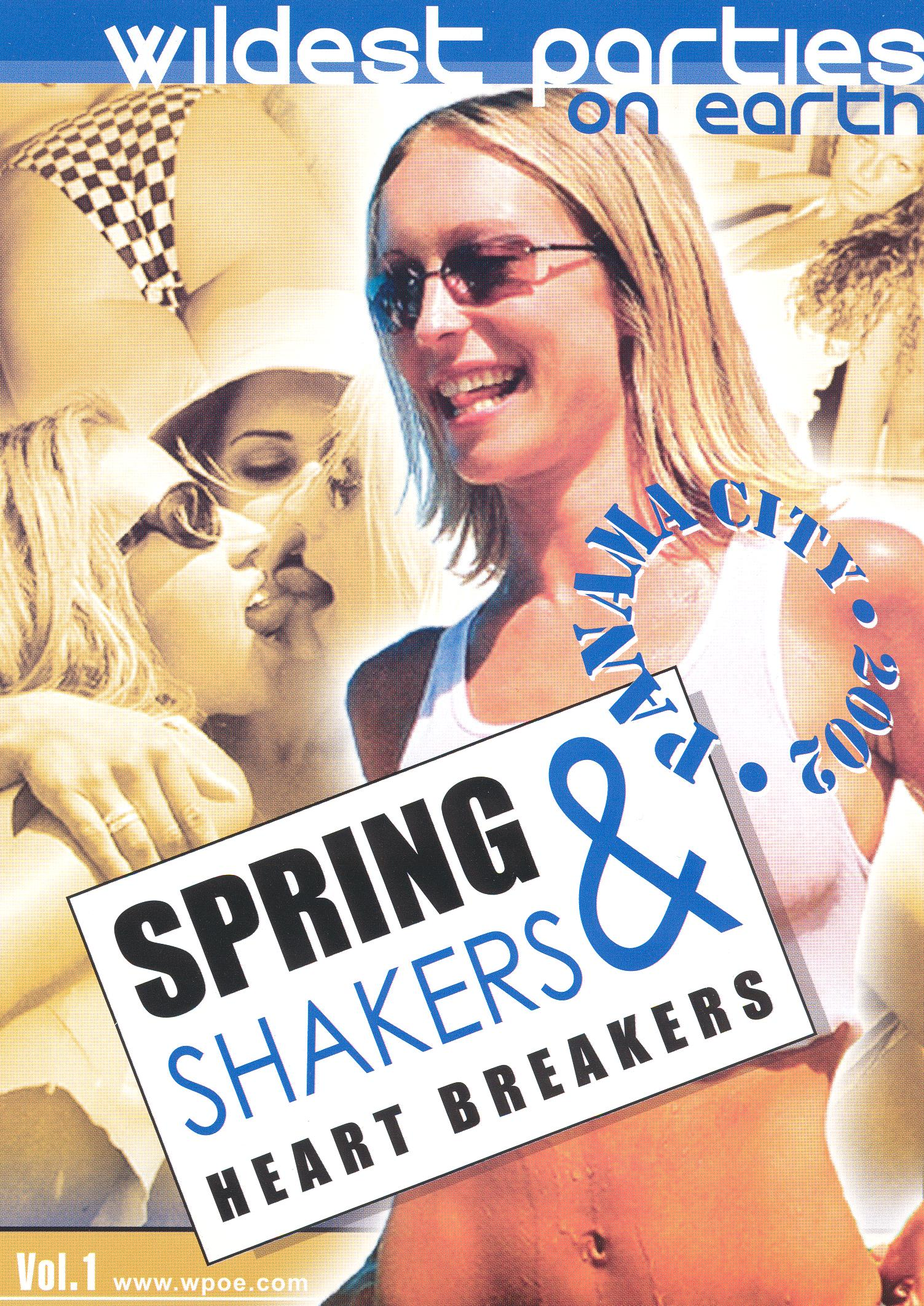 Wildest Parties on Earth Presents: Spring Shakers & Heart Breakers, Vol. 1 - Panama City 2002