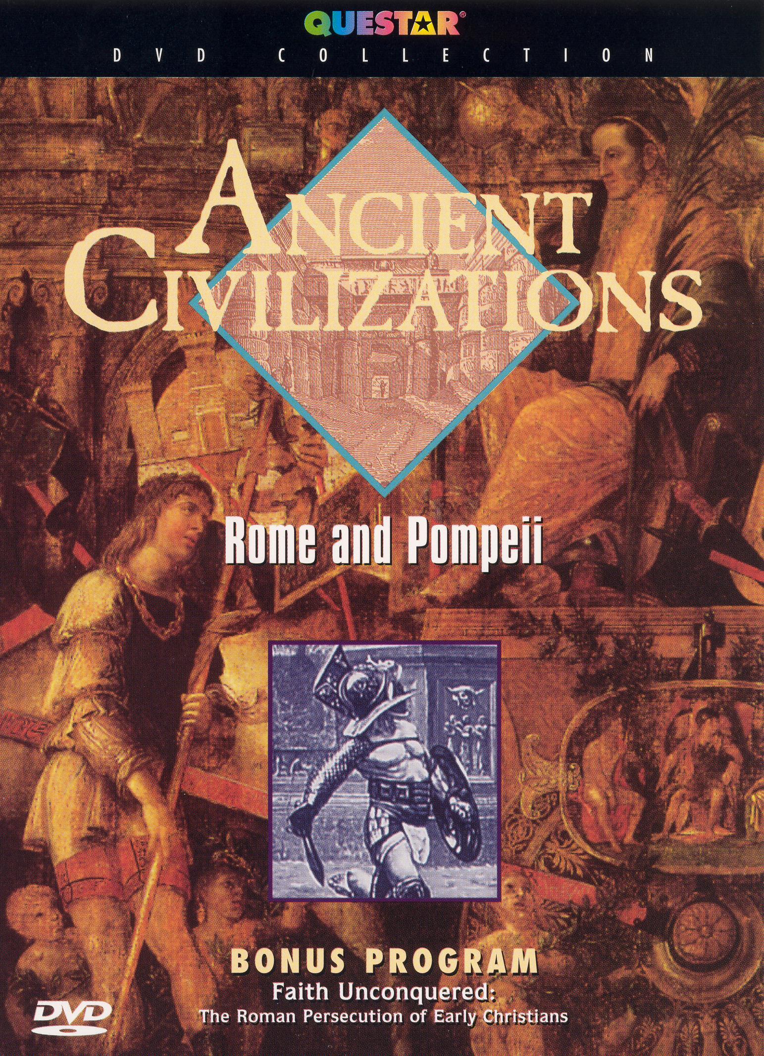 Ancient Civilizations: Rome and Pompeii