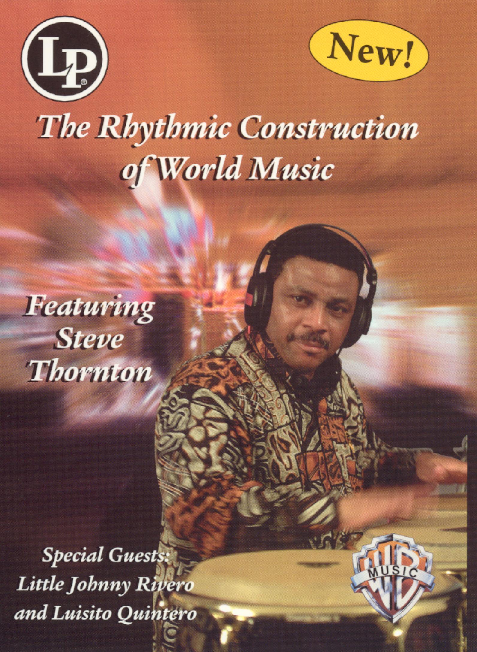 Steve Thornton: The Rhythmic Construction of World Music