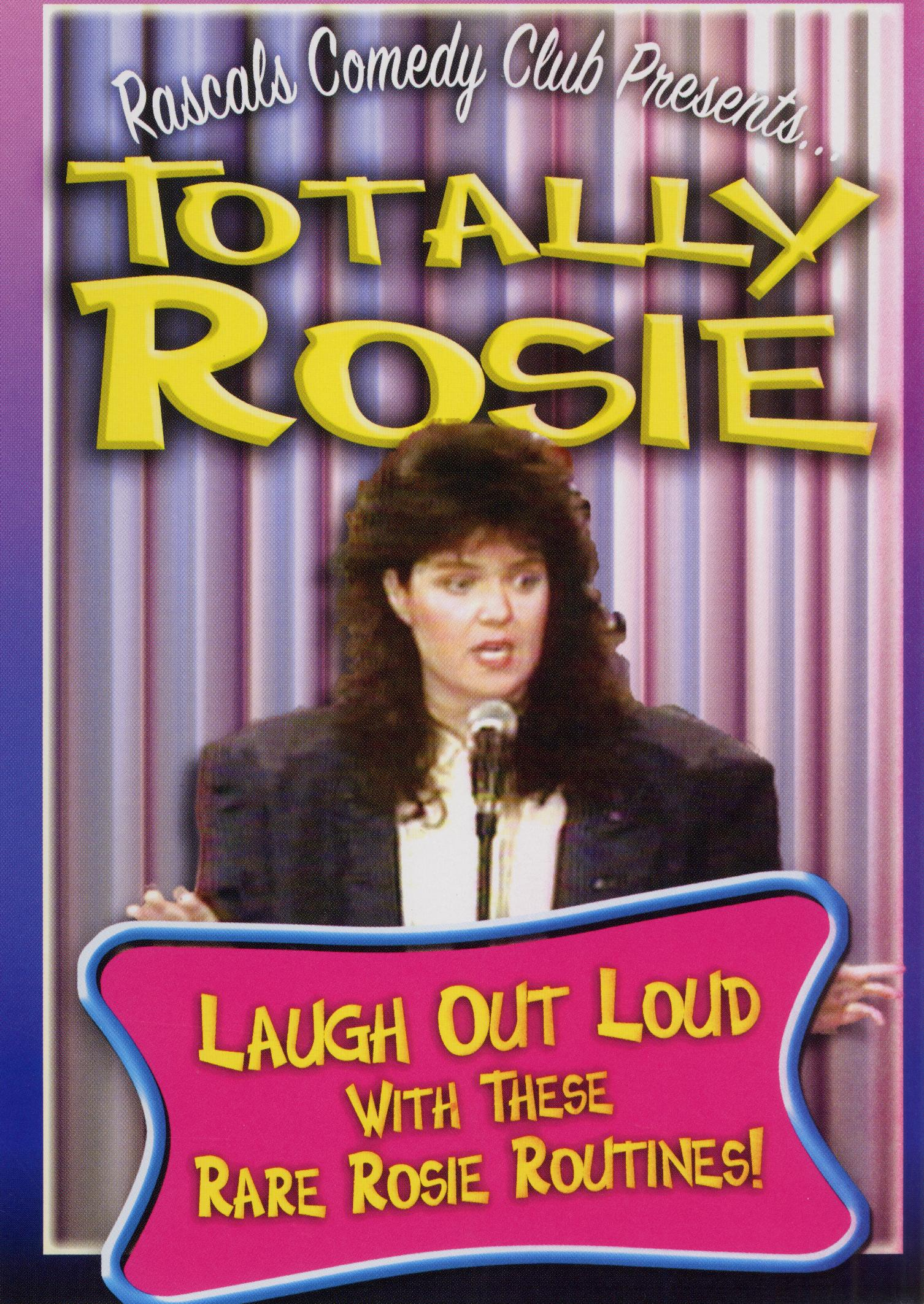 Rascals Comedy Club Presents: Totally Rosie
