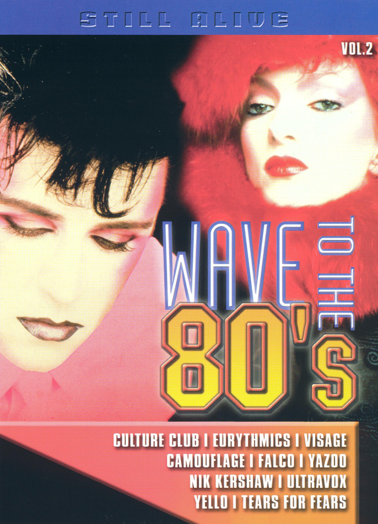Still Alive: Wave to the 80's, Vol. 2