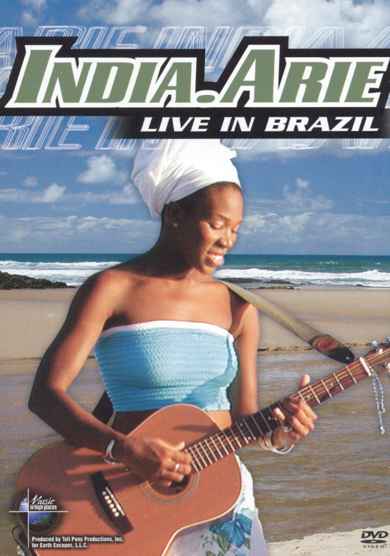 Music in High Places: India Arie - Live in Brazil
