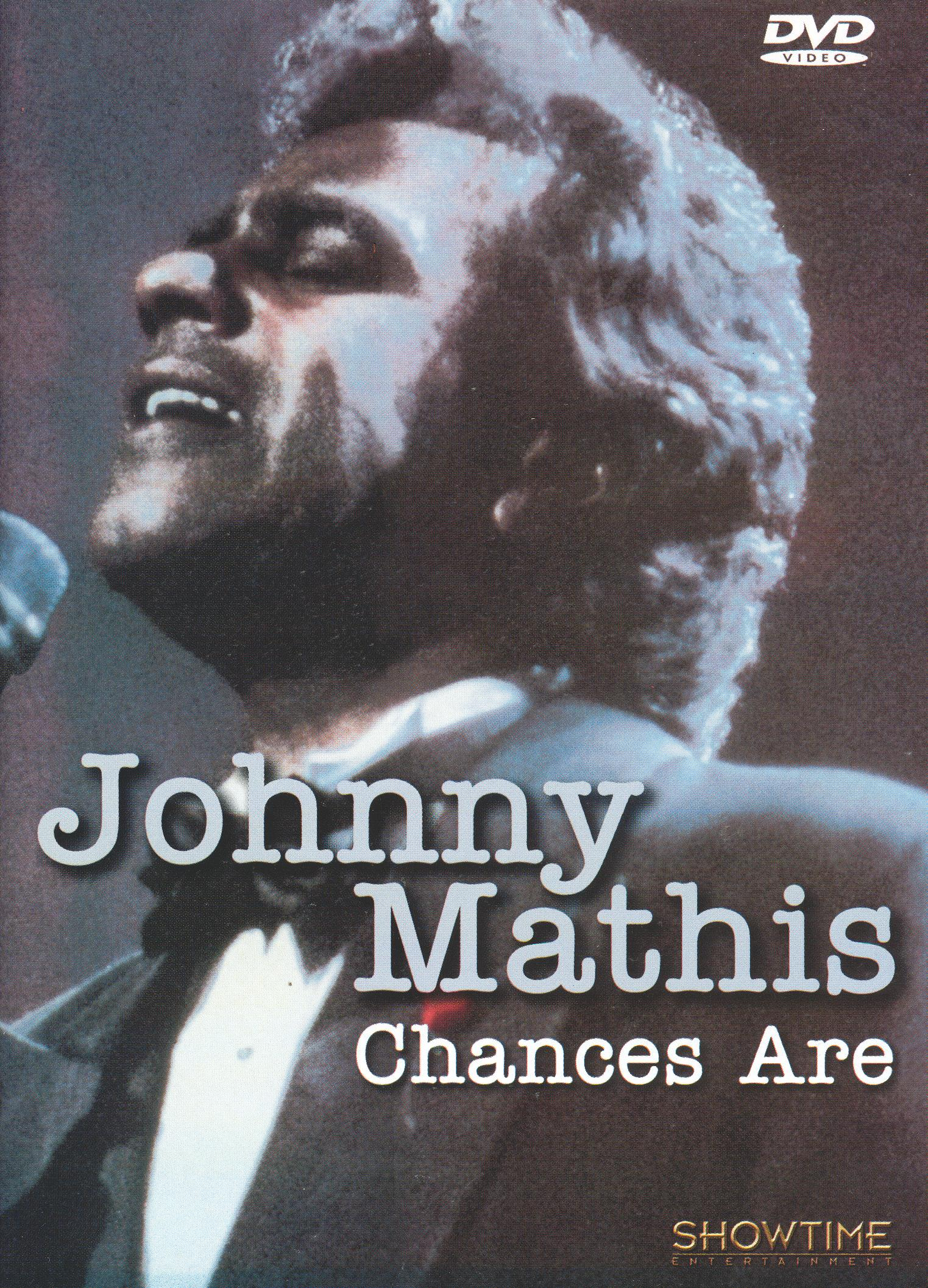 Johnny Mathis: Chances Are