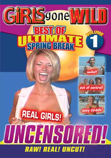 Girls Gone Wild: Best of Ultimate Spring Break, Vol. 1