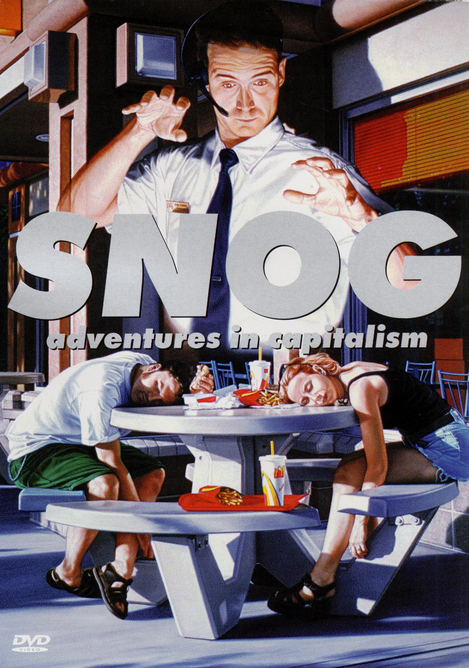 Snog: Adventures in Capitalism