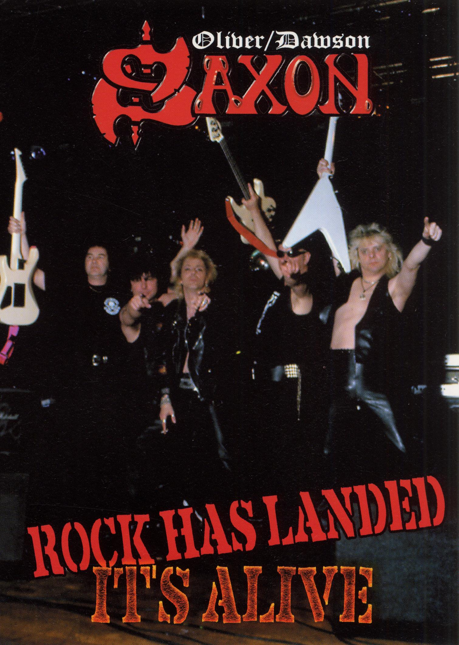 Saxon: Rock Has Landed - It's Alive