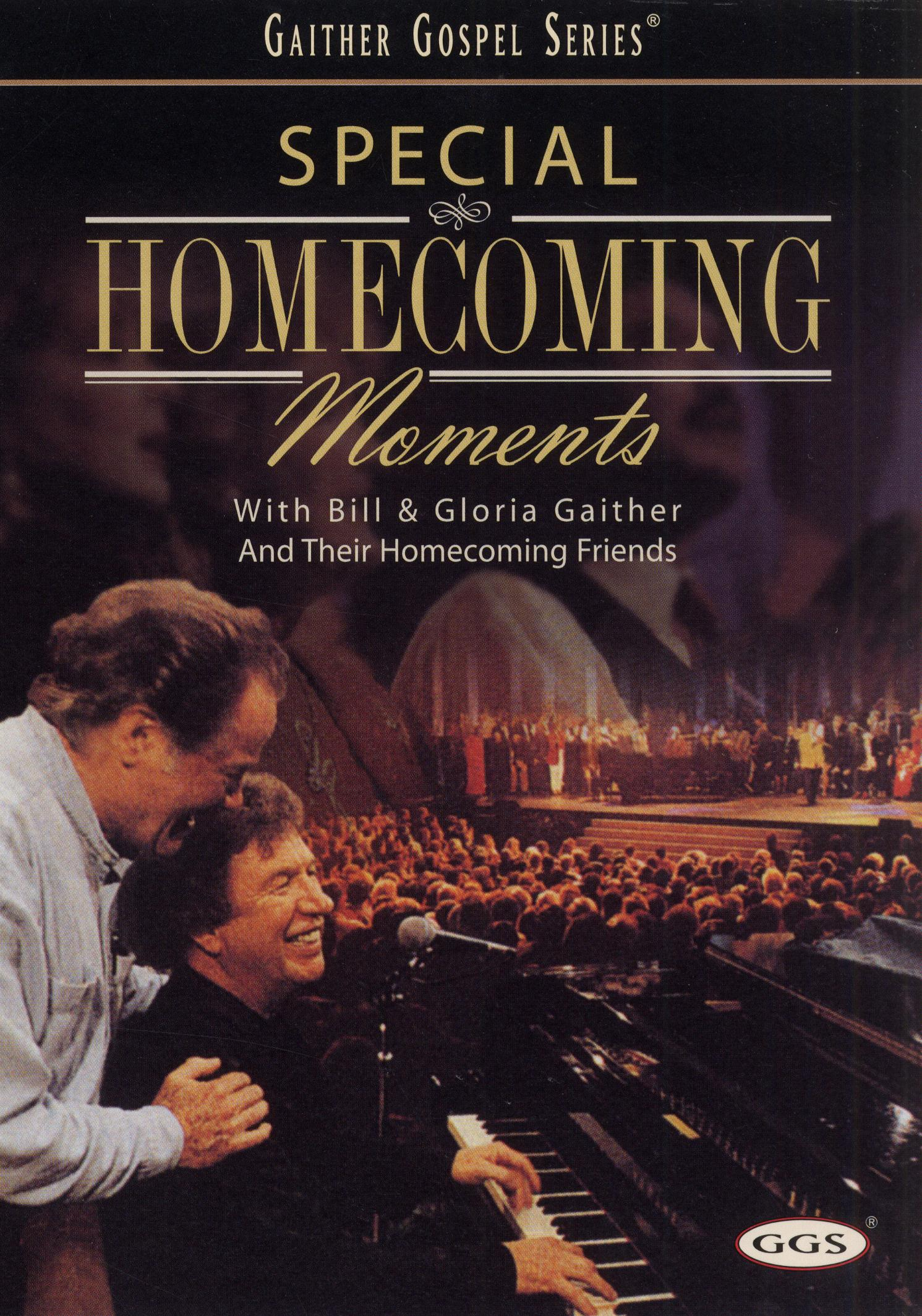Bill and Gloria Gaither: Special Homecoming Moments