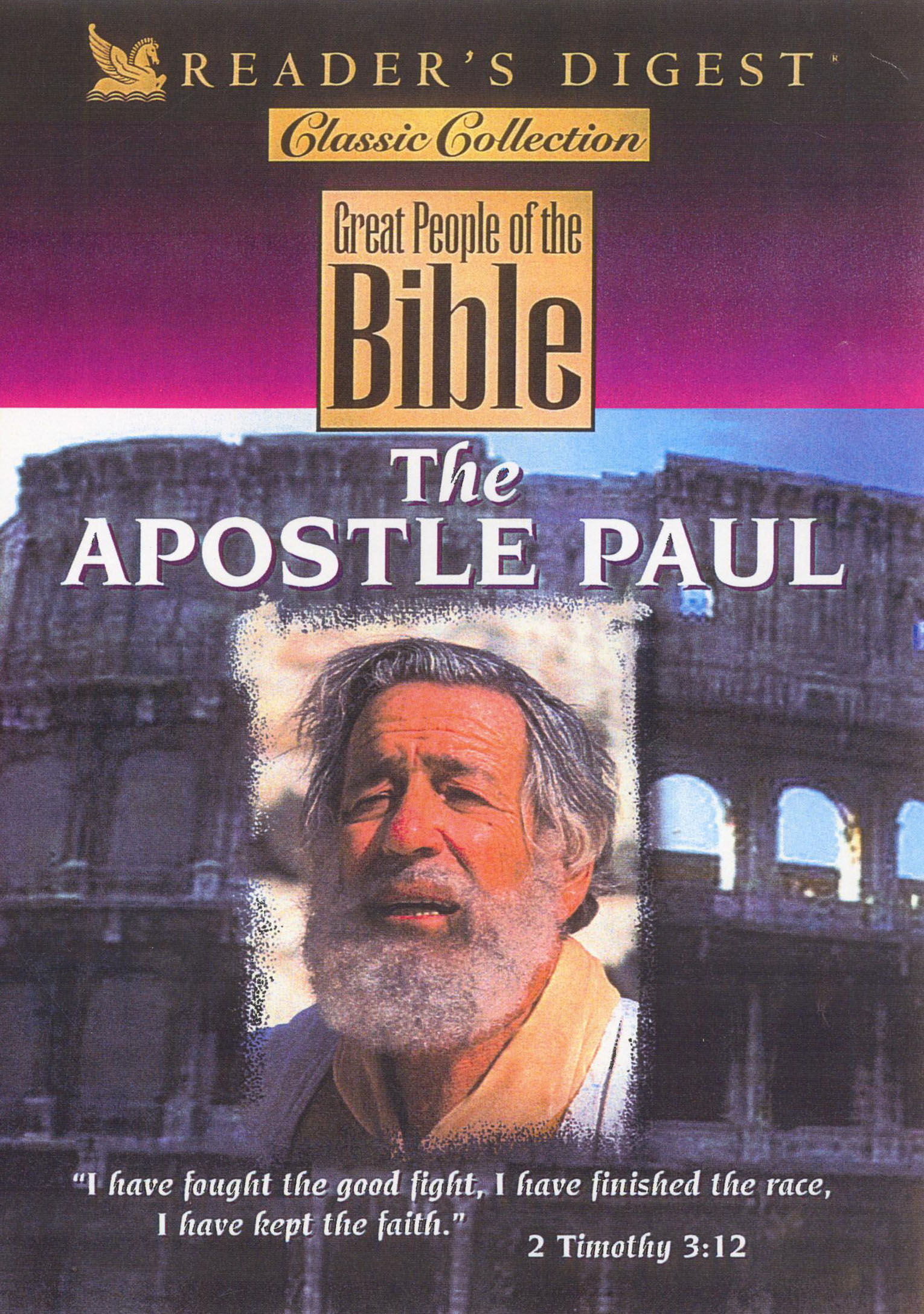 Reader's Digest: Great People of the Bible - The Apostle Paul