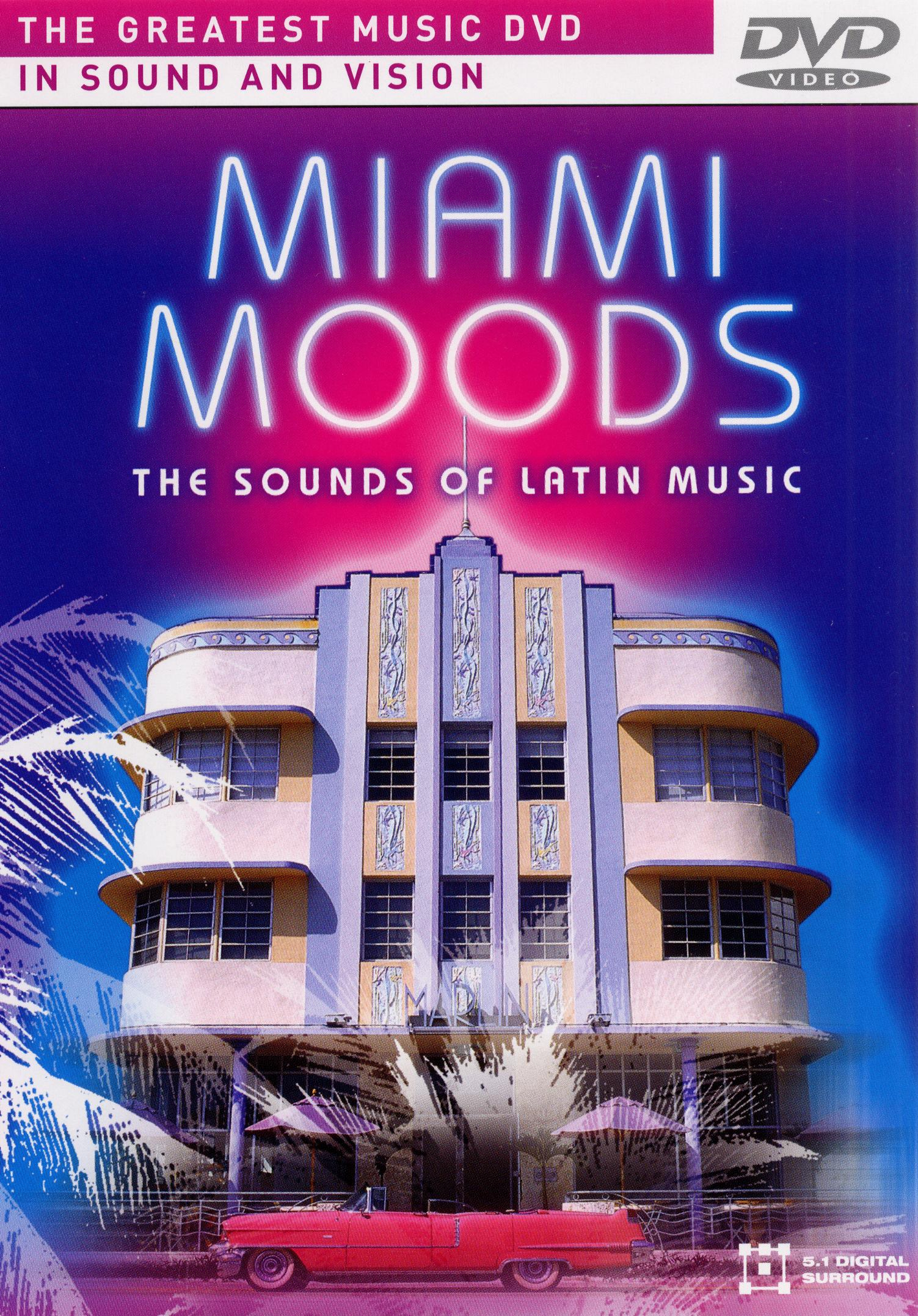 Miami Moods: The Sounds of Latin Music