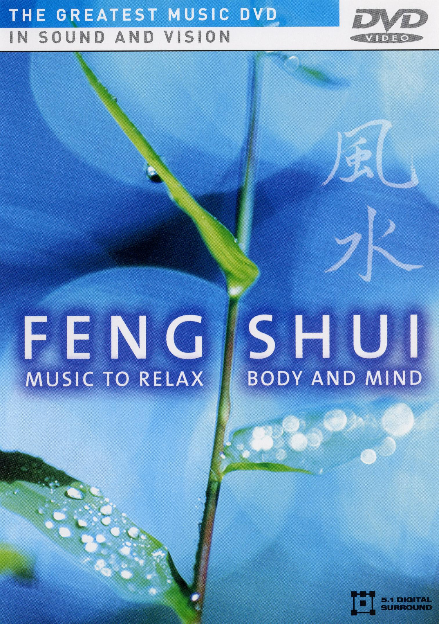 Feng Shui: Music to Relax Body and Mind