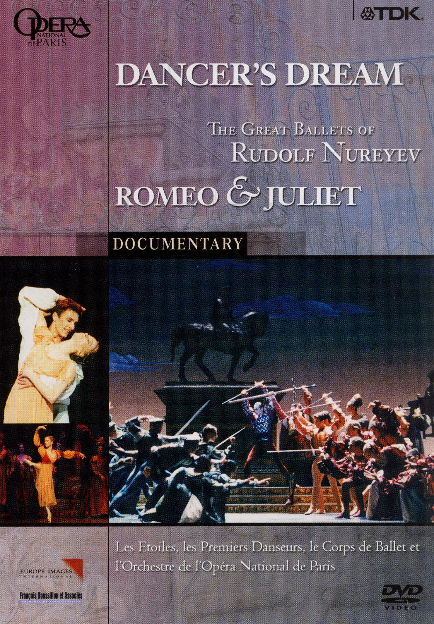 Dancer's Dream: The Great Ballets of Rudolf Nureyev - Romeo & Juliet