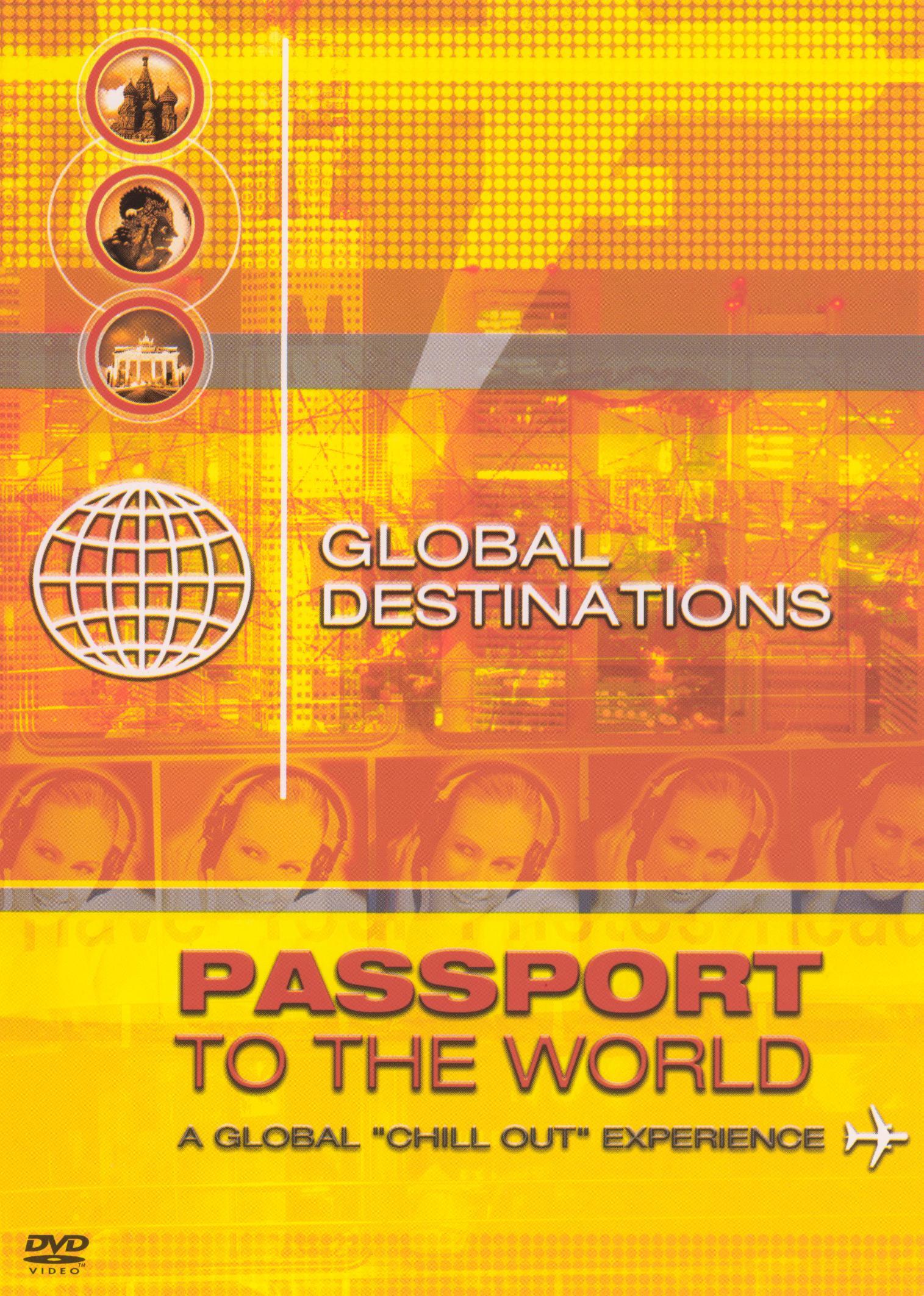 Global Destinations: Passport to the World