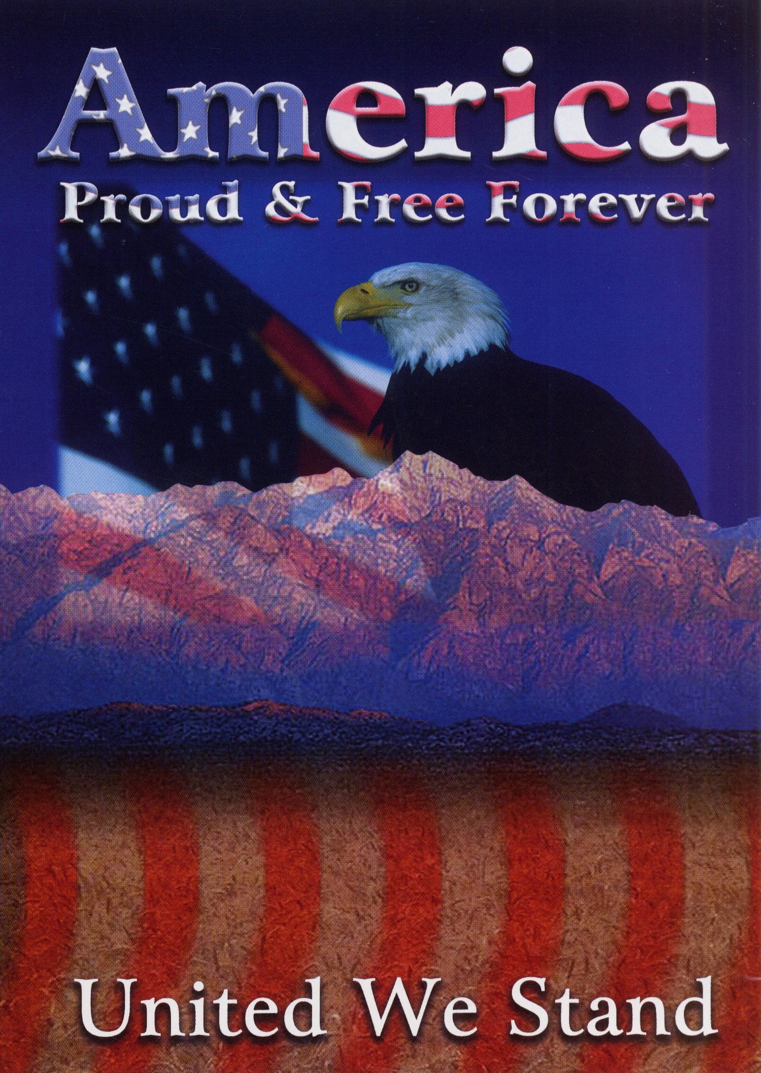 America: Proud & Free Forever