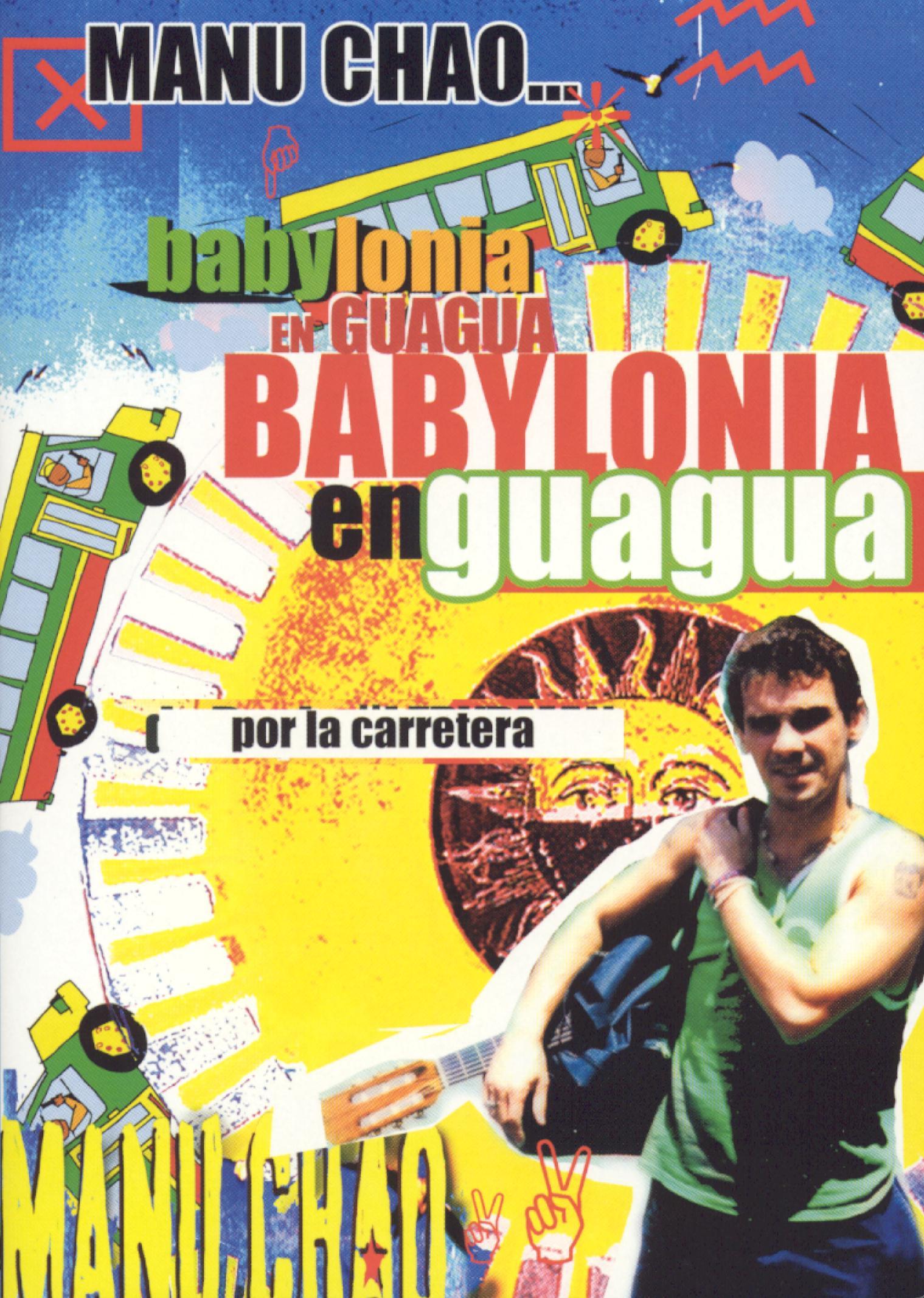 Manu Chao: Babylonia en Guagua