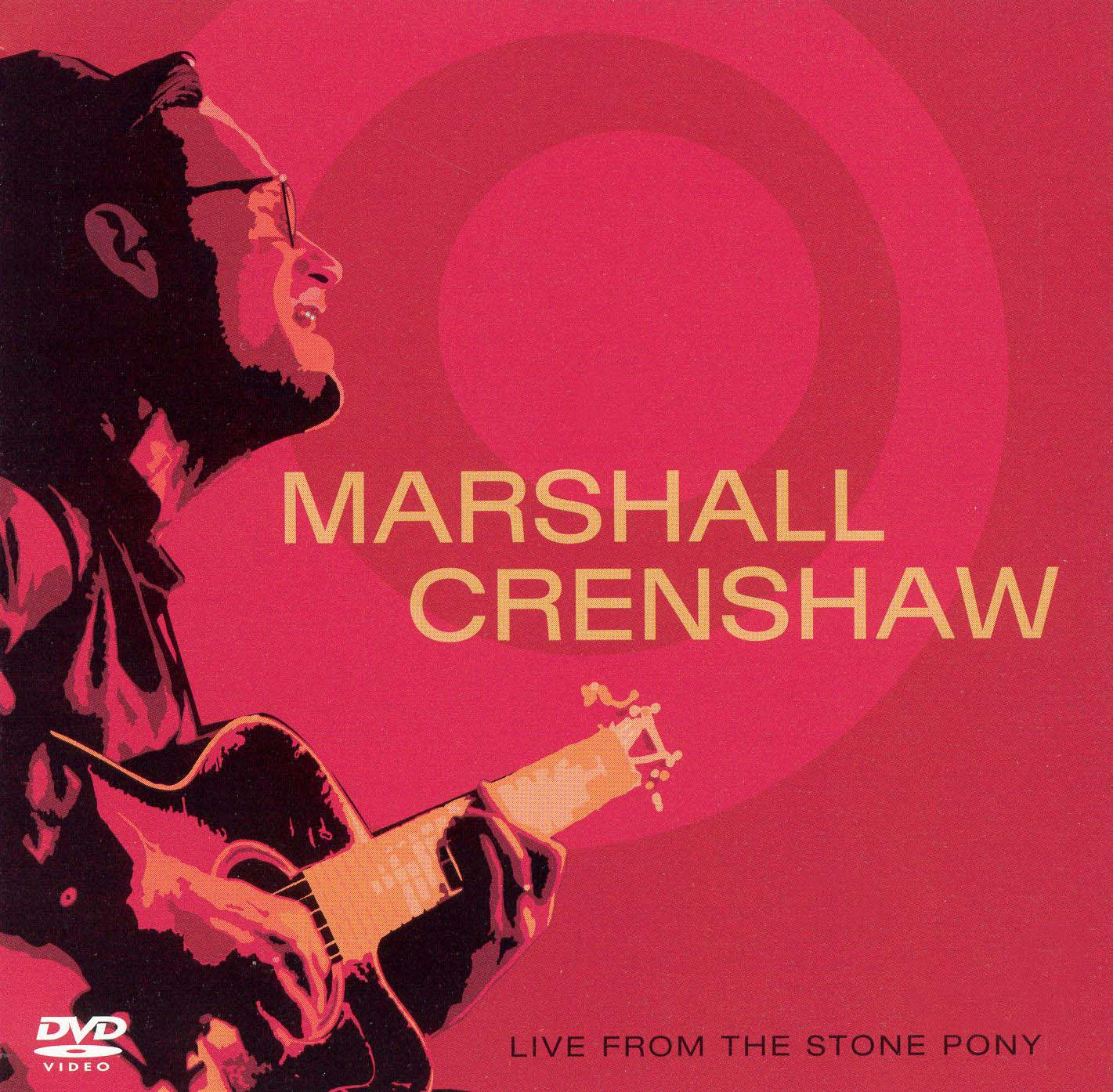Marshall Crenshaw: Live From the Stone Pony