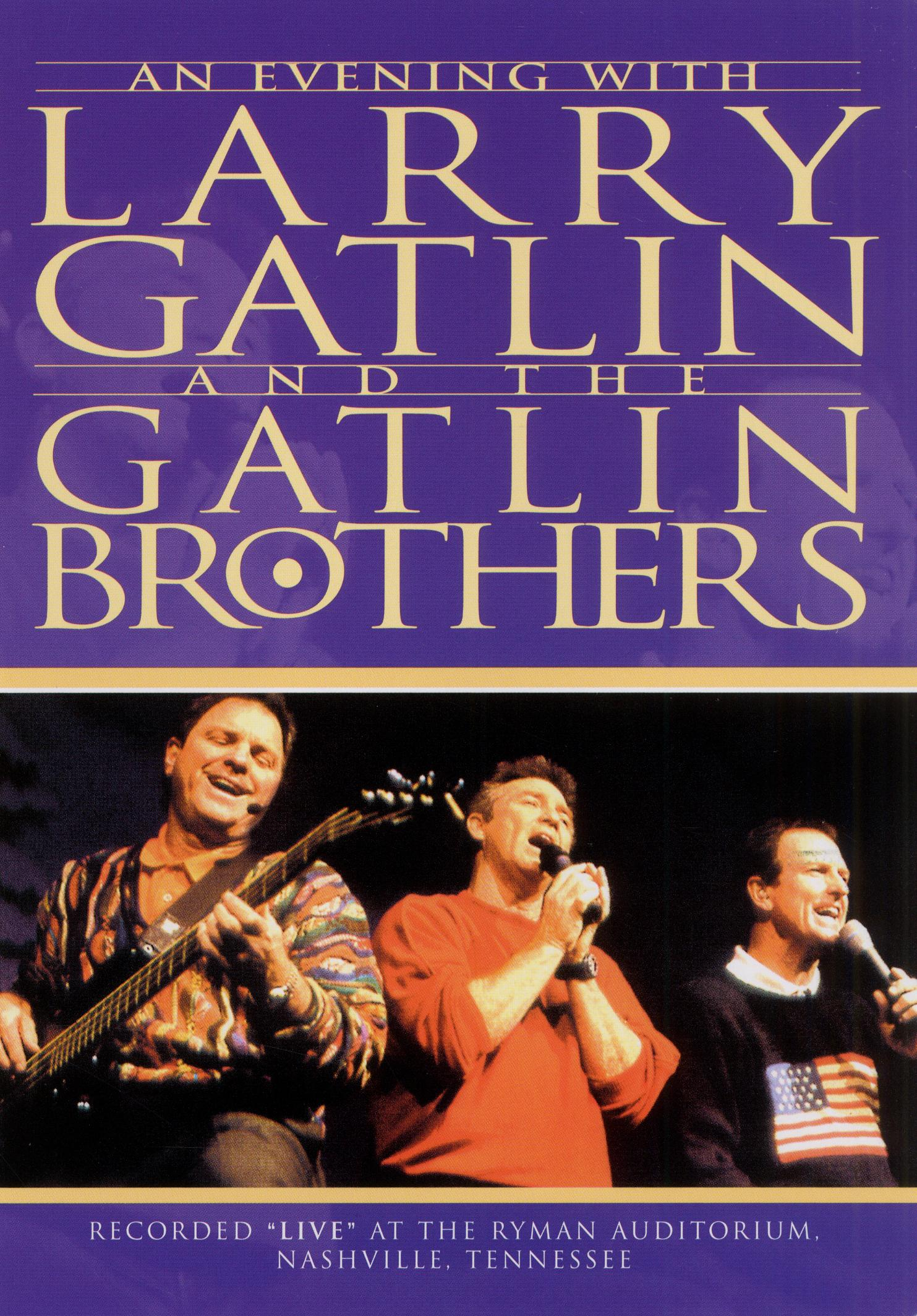 An Evening with Larry Gatlin and the Gatlin Brothers