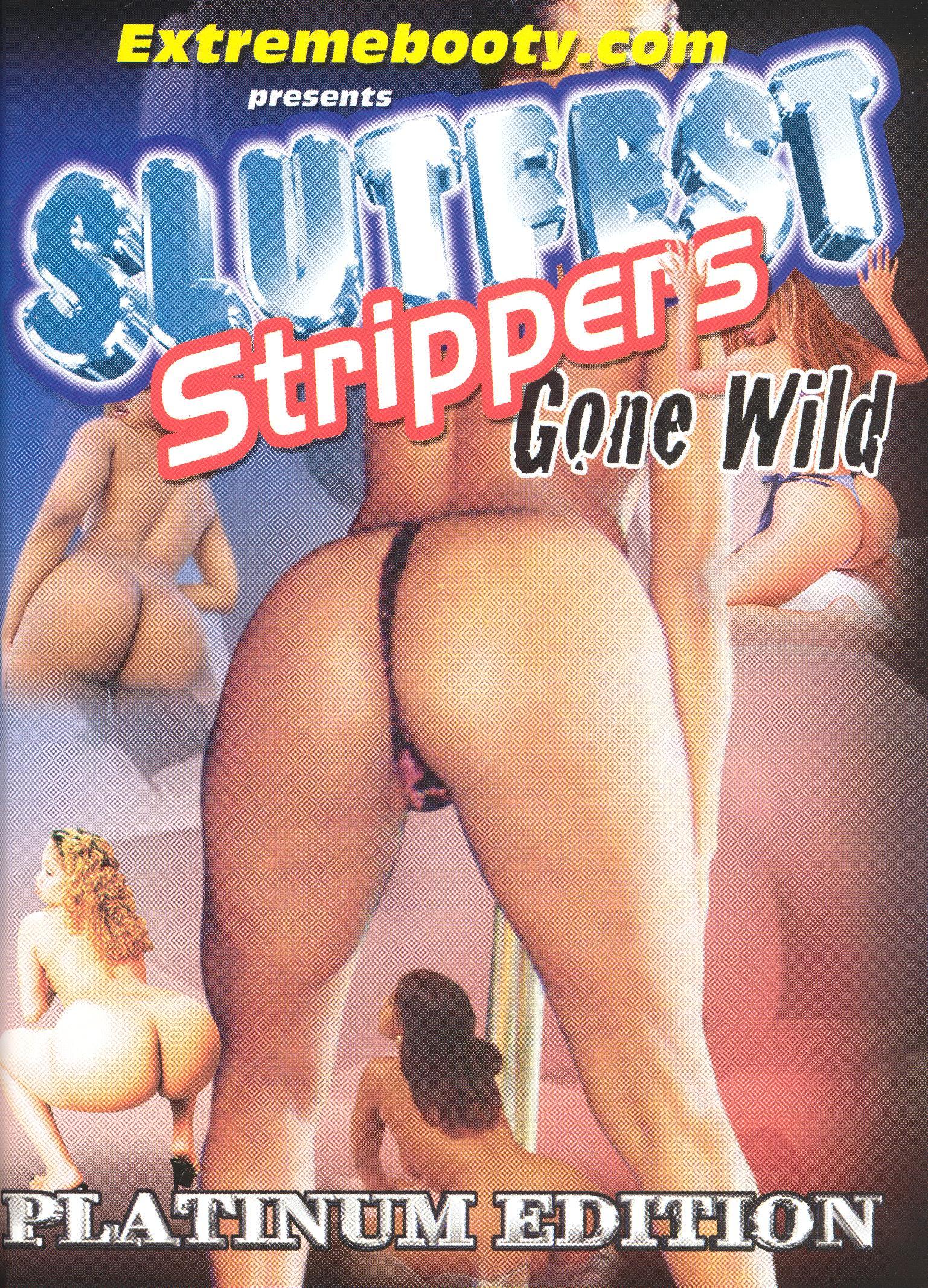 Slutfest - Strippers Gone Wild, Vol. 1