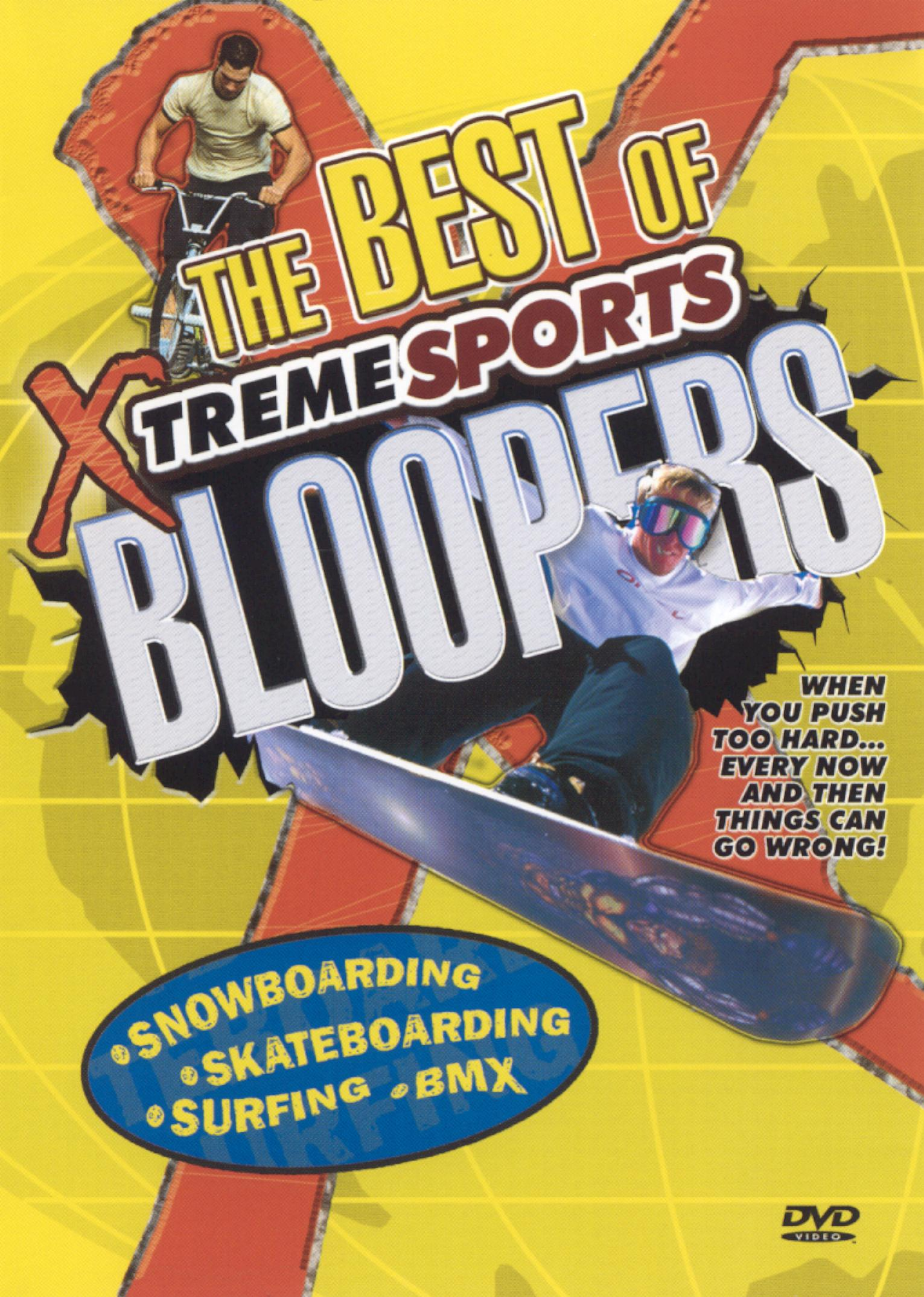The Best of Xtreme Sports Bloopers