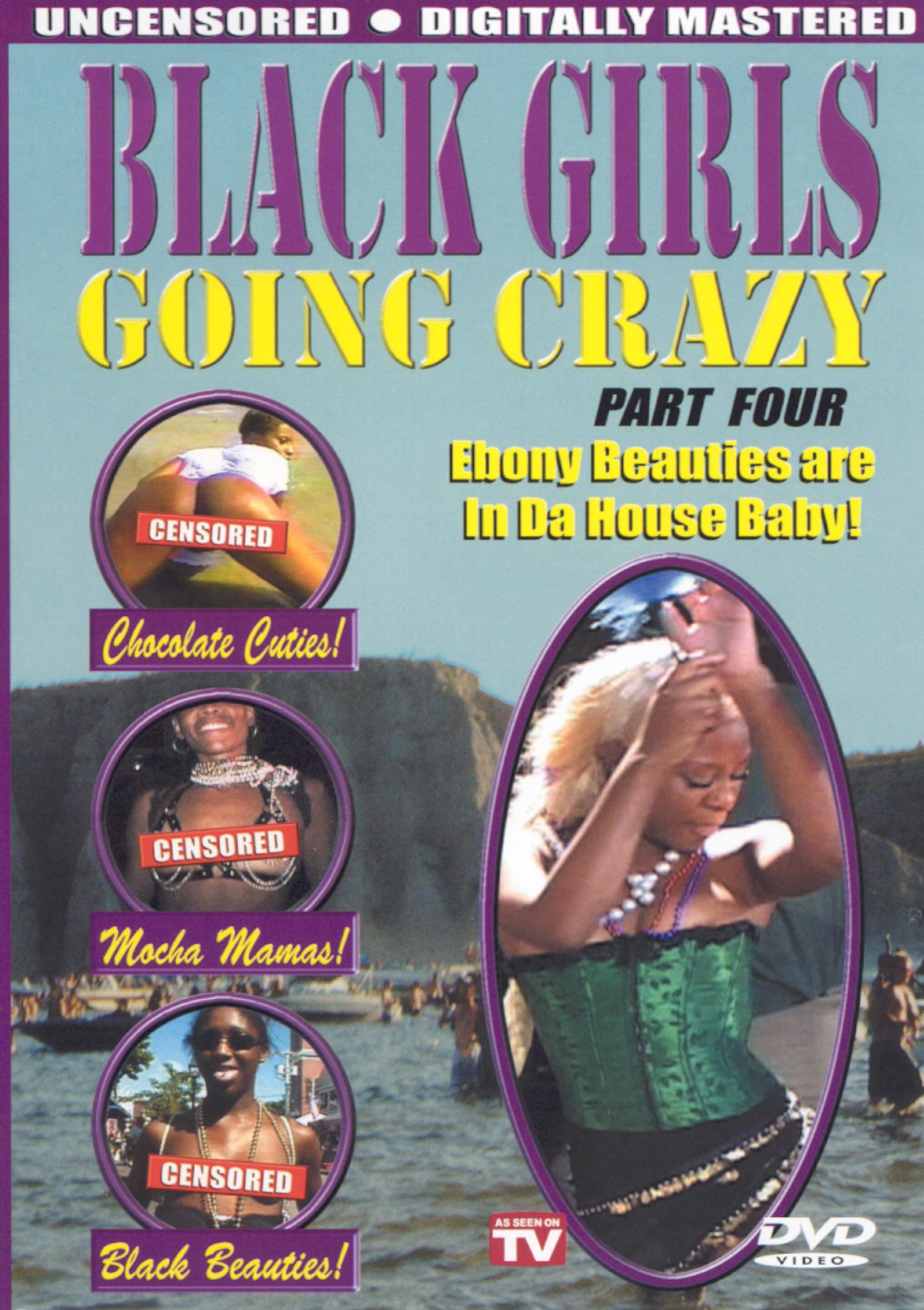 Black Girls Going Crazy, Vol. 4