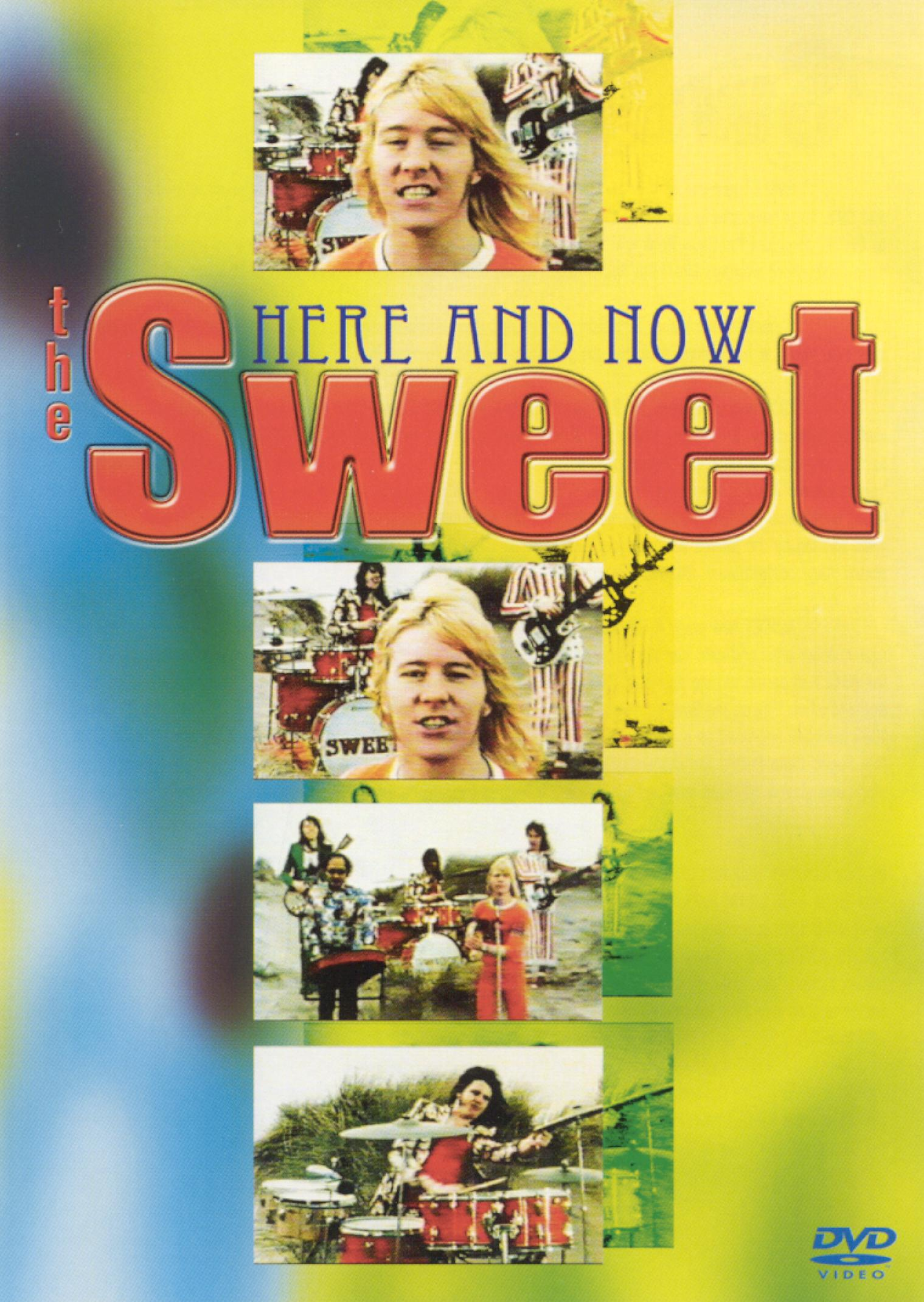 The Sweet: Here and Now