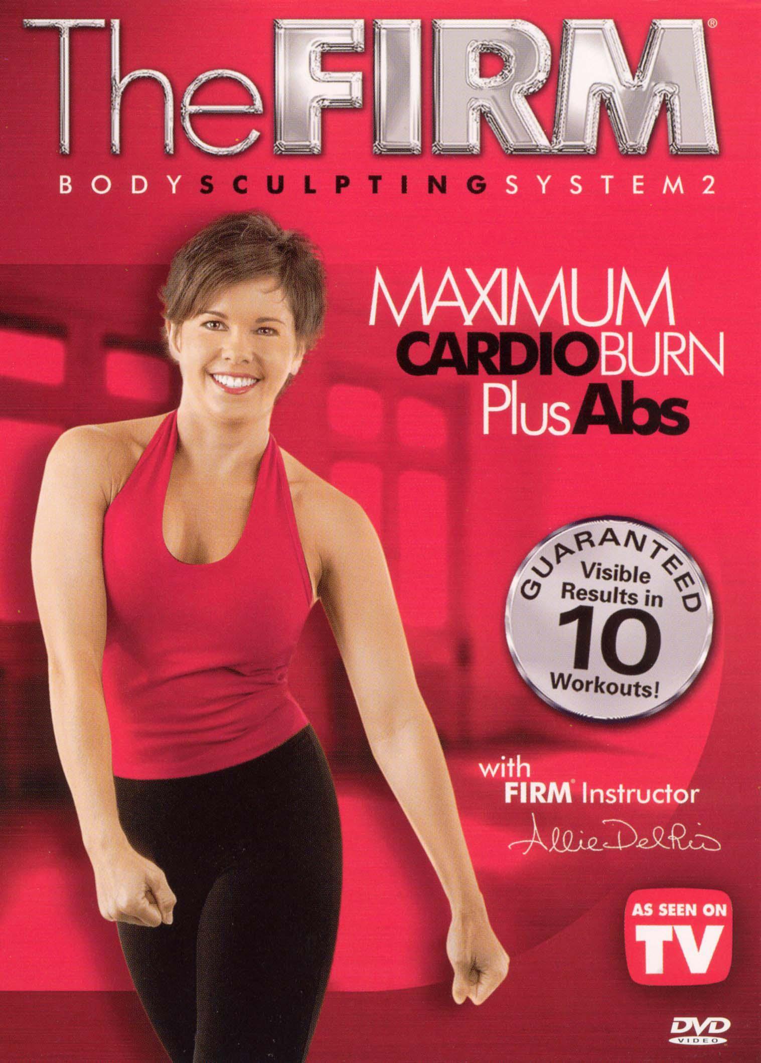 The Firm: Body Sculpting System 2 - Maximum Cardio Burn Plus Abs