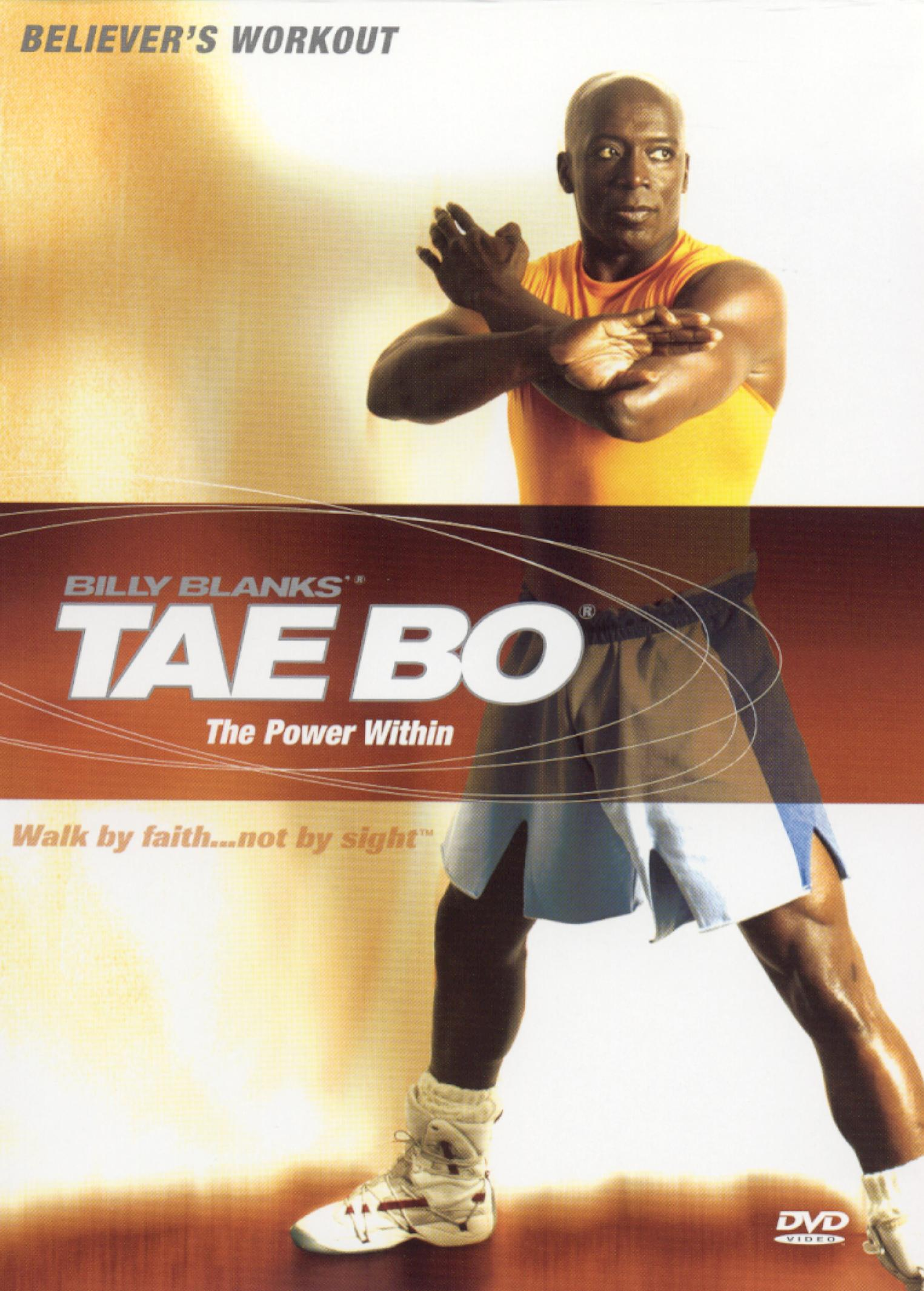 Billy Blanks: Tae Bo Believers' Workout - The Power Within