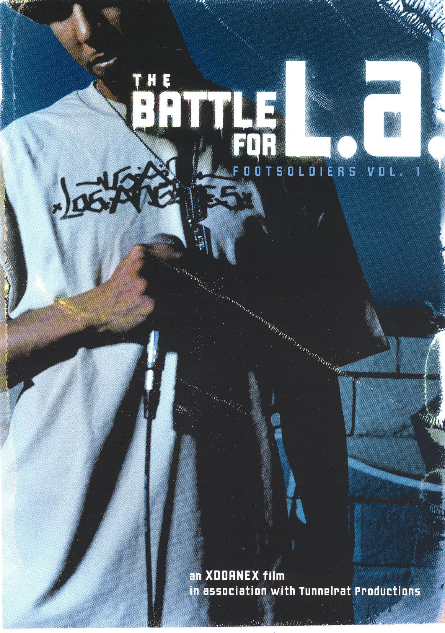 The Battle for L.A.: Footsoldiers, Vol. 1