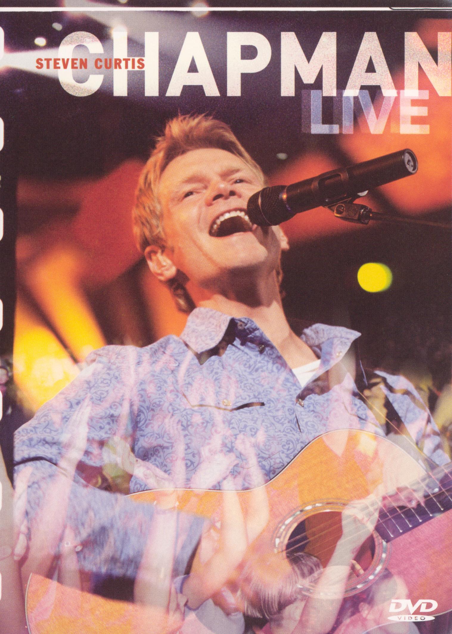 Steven Curtis Chapman: Live