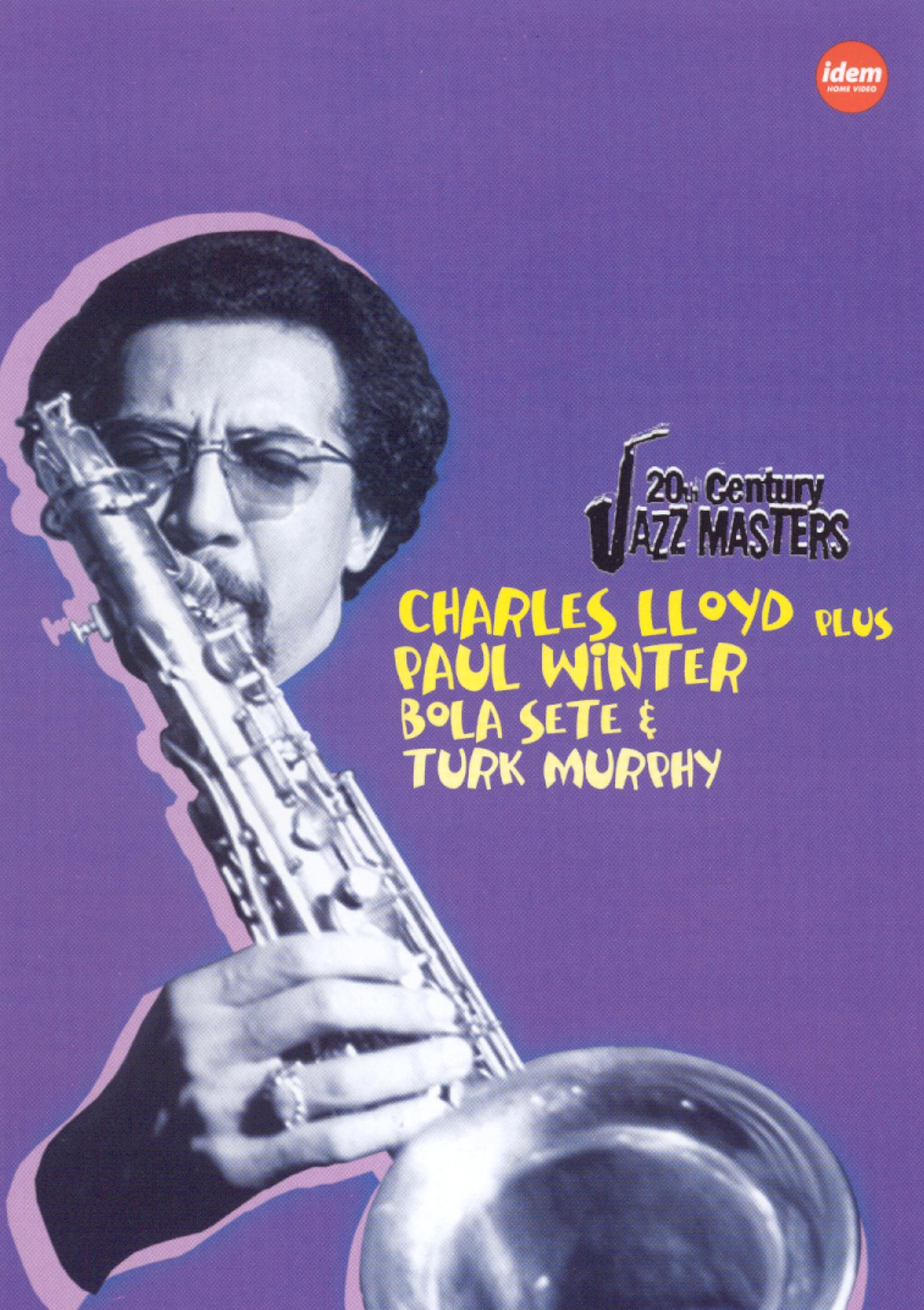 20th Century Jazz Masters: Charles Lloyd/Paul Winter/Bola Sete/Turk Murphy
