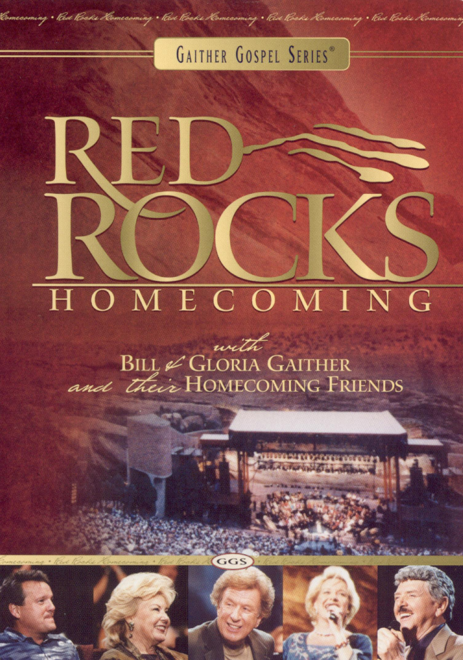 Bill and Gloria Gaither and Their Homecoming Friends: Red Rocks Homecoming
