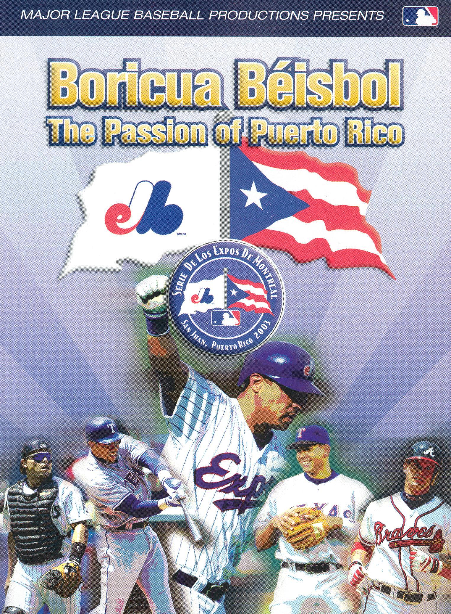 MLB: Boricua Béisbol - The Passion of Puerto Rico