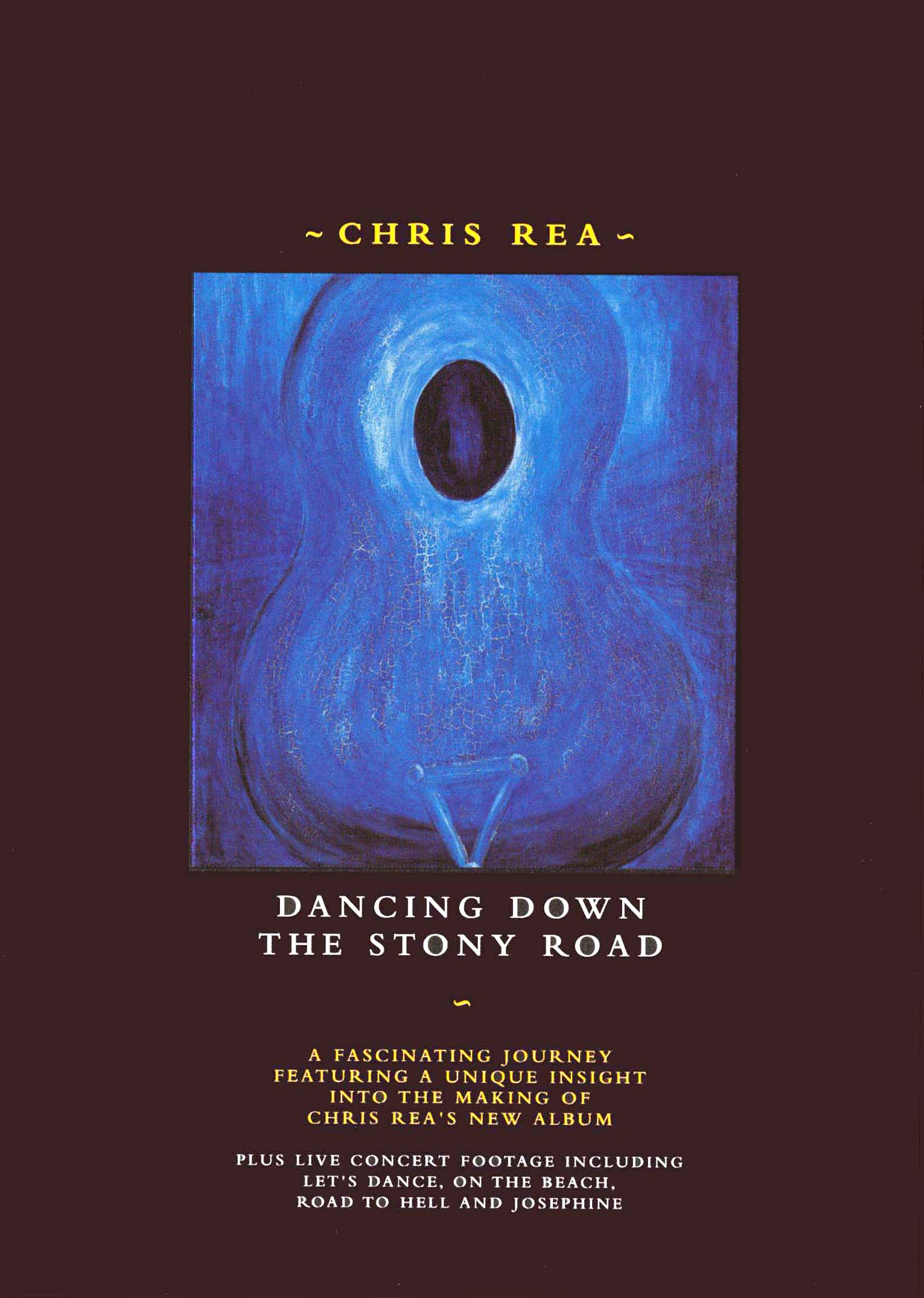 Chris Rea: Dancing Down the Stony Road