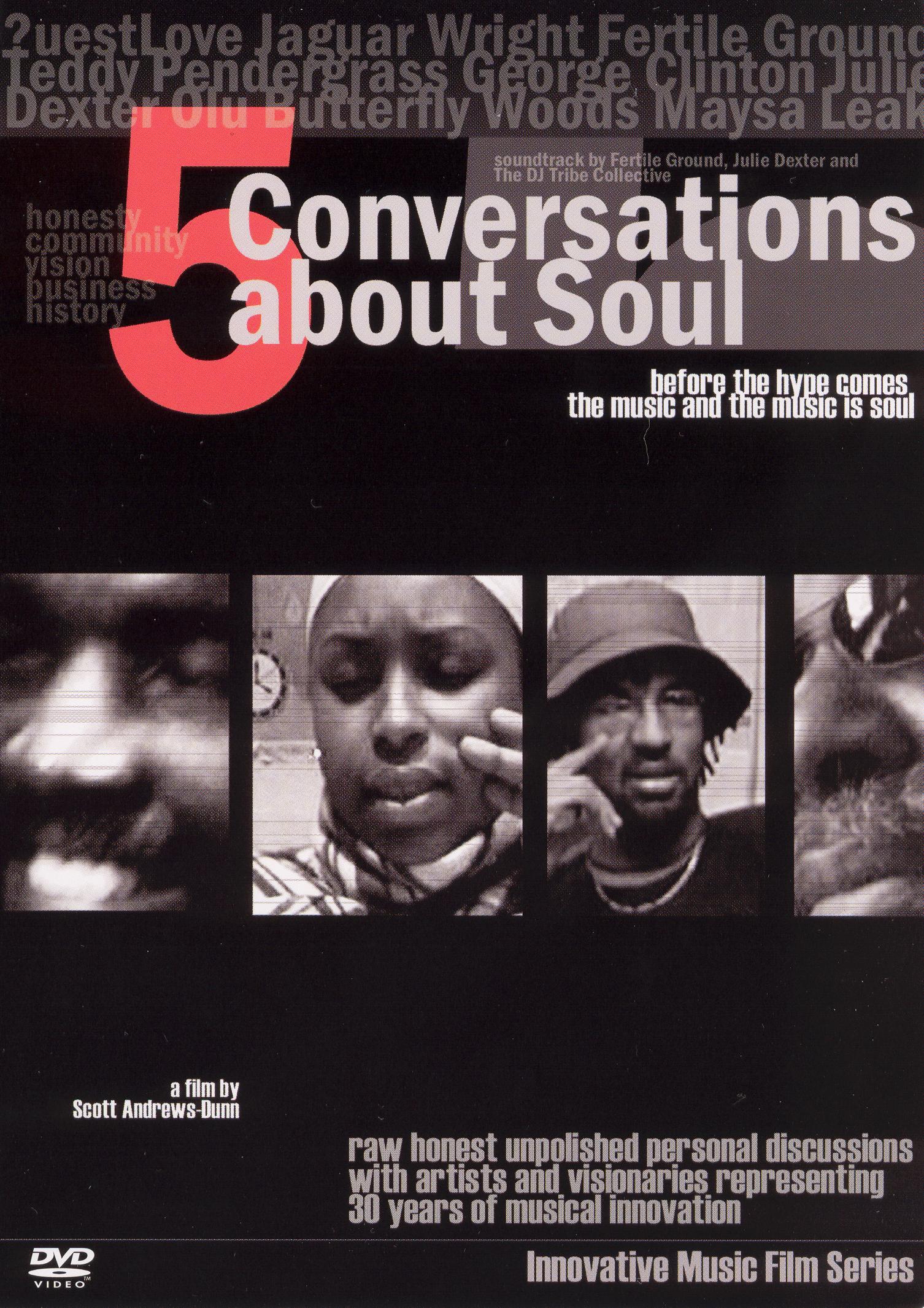 Five Conversations About Soul