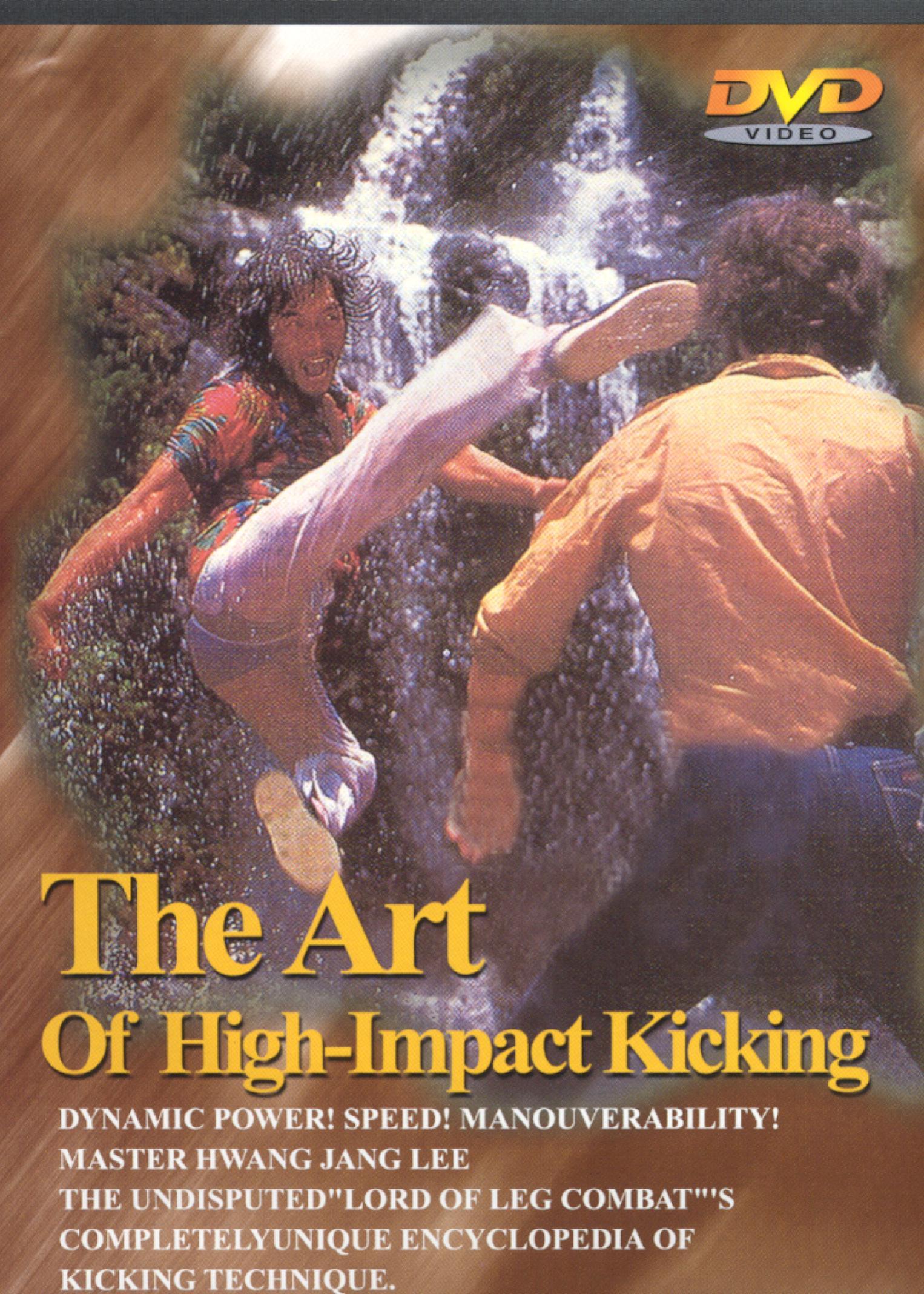 The Art of High Impact Kicking